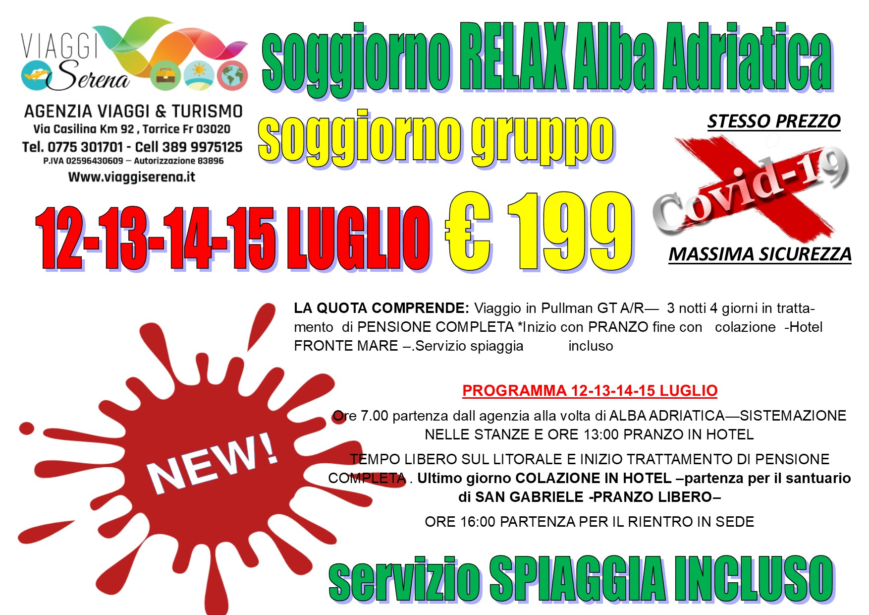 Viaggi di Gruppo: Soggiorno relax ALBA ADRIATICA 12-13-14-15 LUGLIO € 199,00