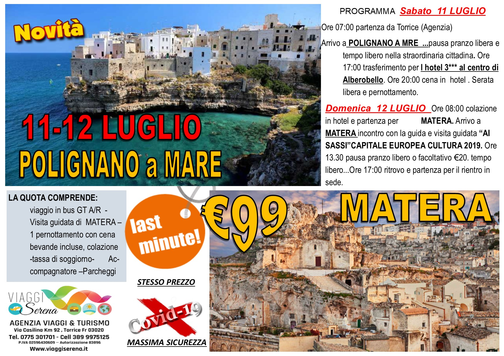 """Viaggi di Gruppo: Polignano a Mare , Matera """"i sassi""""& Alberobello  11-12 Luglio € 99,00"""