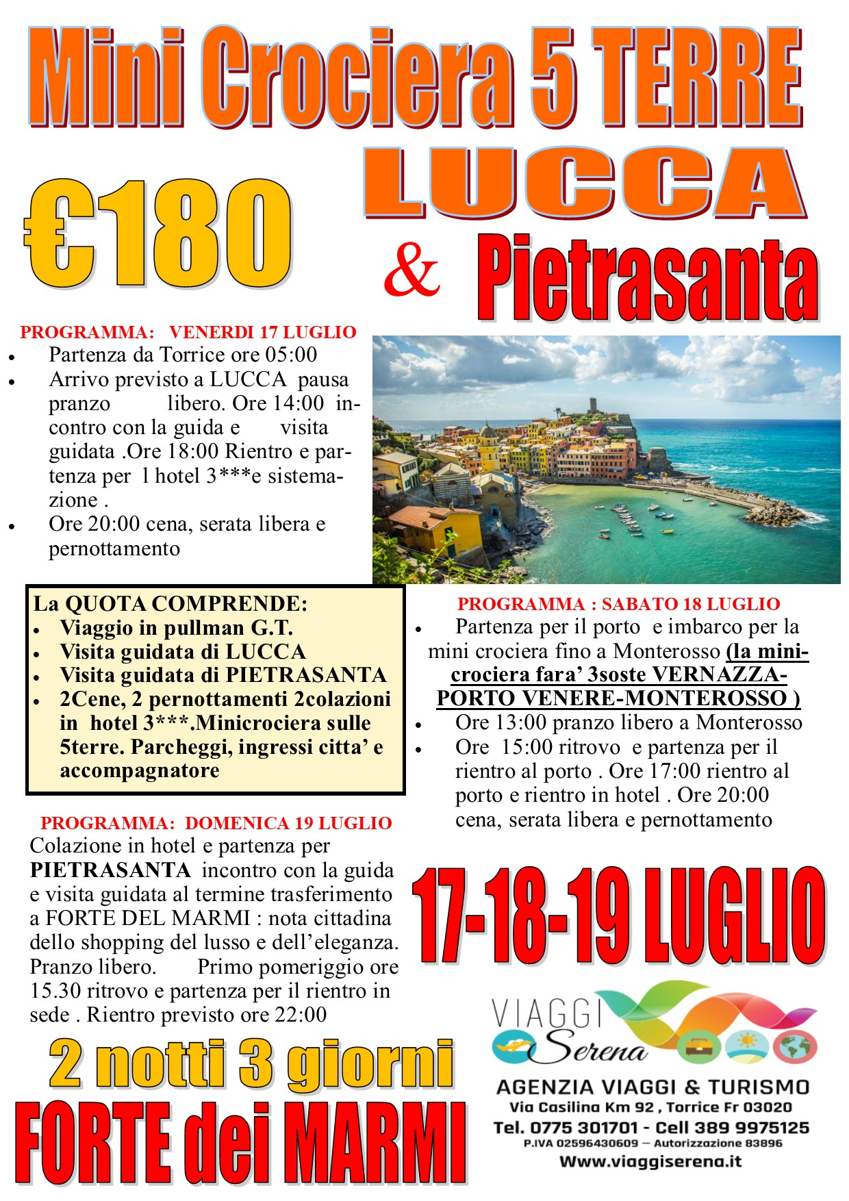 Viaggi di Gruppo: Minicrociera alle 5 Terre , Lucca & Pietrasanta 17-18-19 LUGLIO €180,00