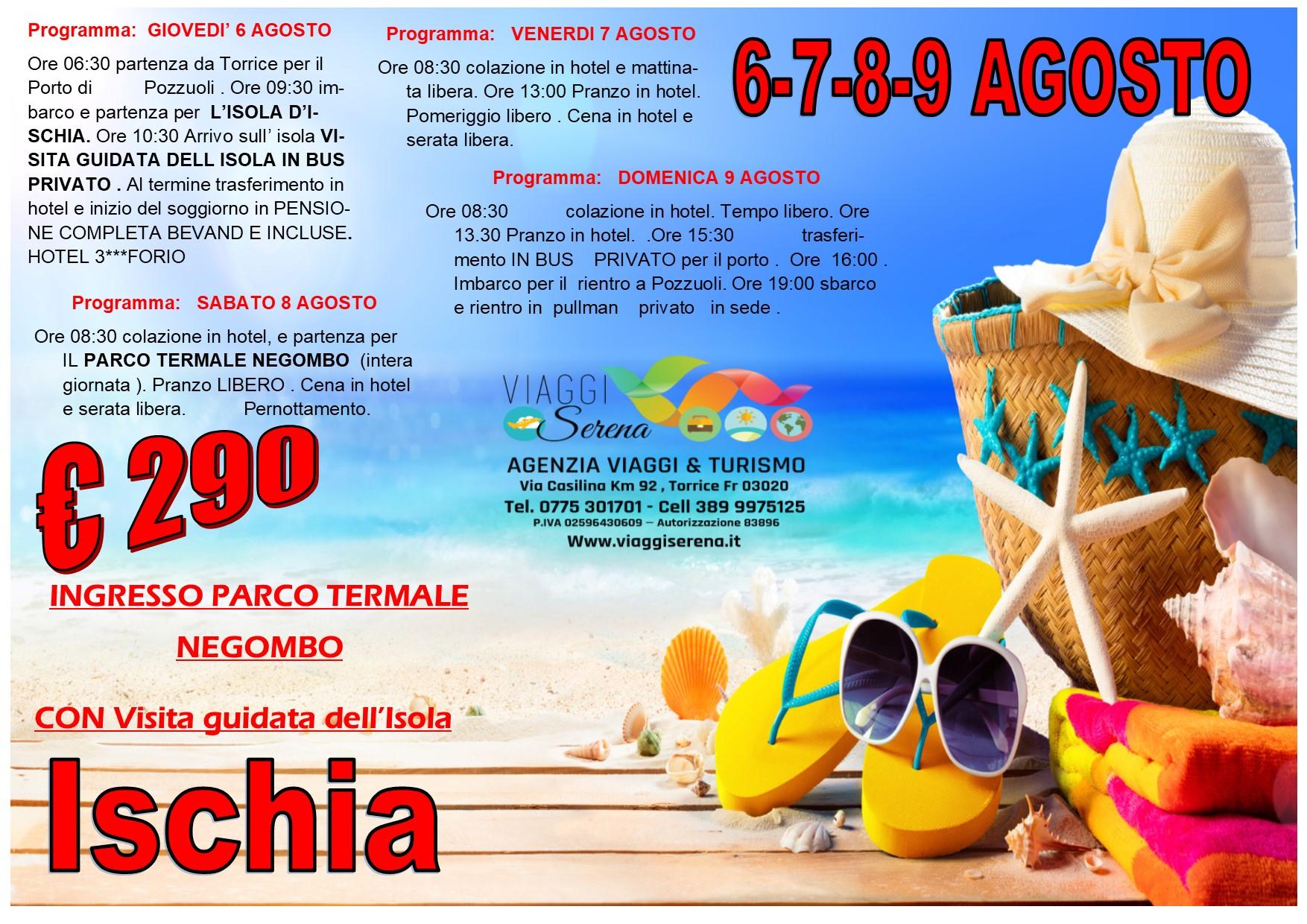 Viaggi di Gruppo: soggiorno ISCHIA 6-7-8-9 Agosto €290,00