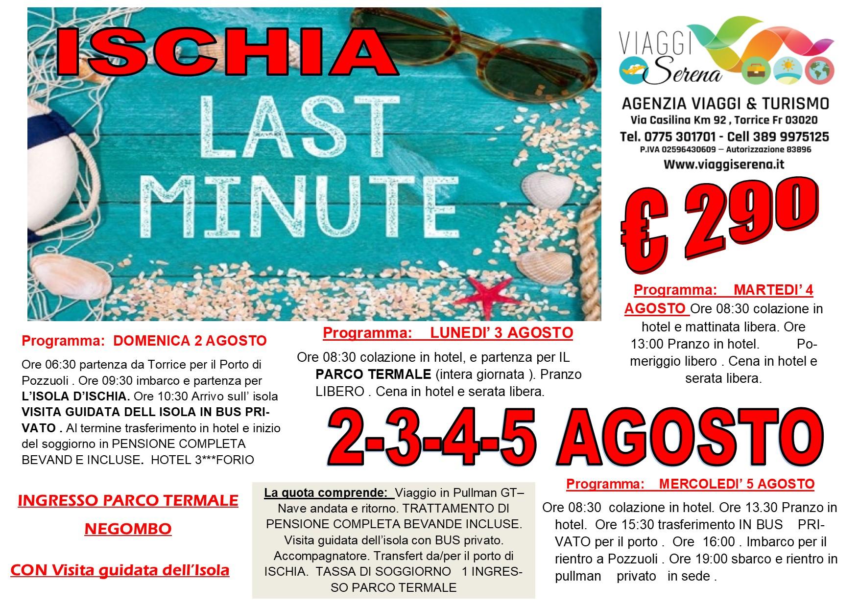 Viaggi di Gruppo: soggiorno ISCHIA 2-3-4-5 Agosto €290,00