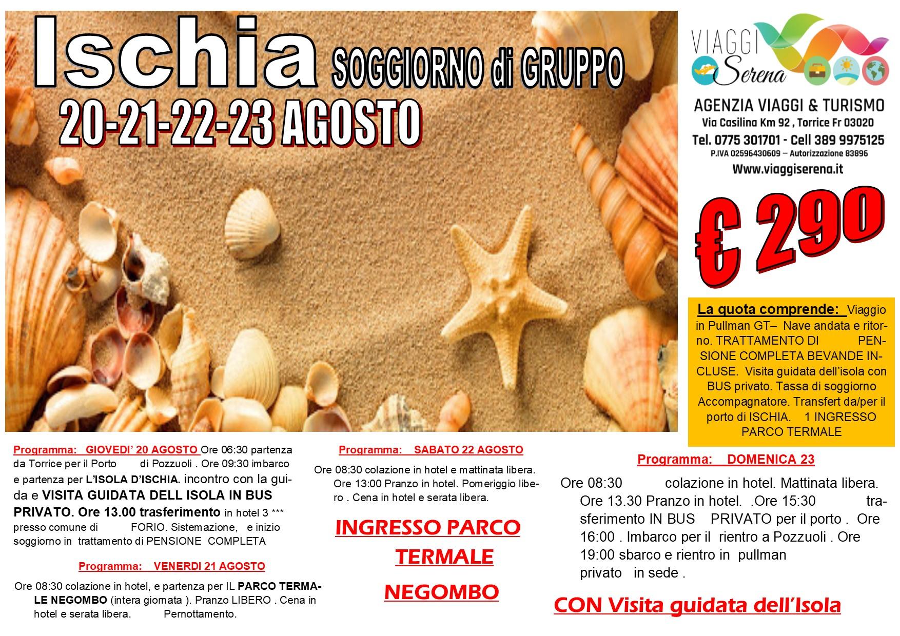 Viaggi di Gruppo: soggiorno Isola d'ISCHIA 20-21-22-23 Agosto €290,00