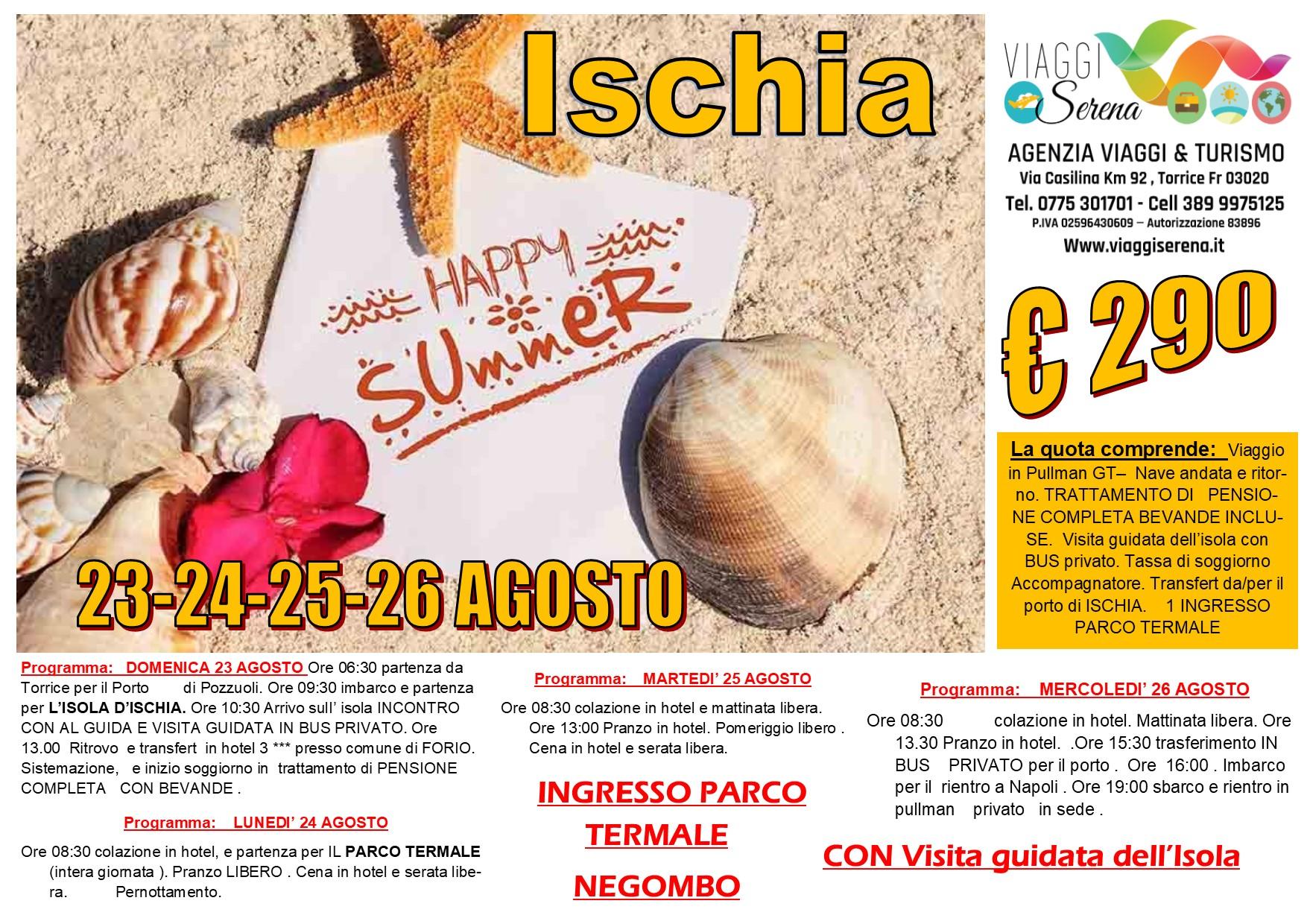 Viaggi di Gruppo: soggiorno Isola d'ISCHIA 23-24-25-26 Agosto €290,00