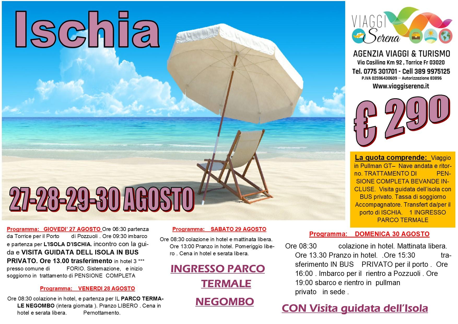 Viaggi di Gruppo: soggiorno Isola d'ISCHIA 27-28-29-30 Agosto €290,00