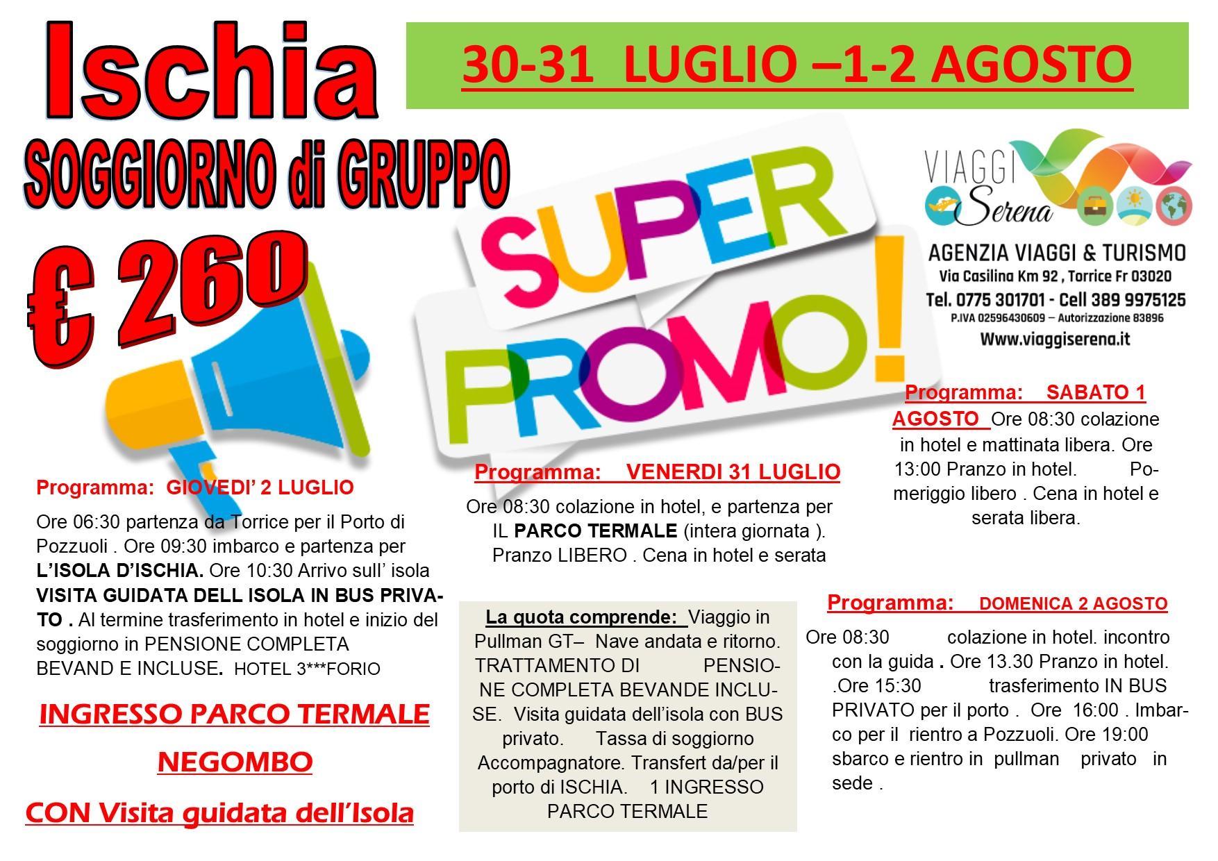 Viaggi di Gruppo: soggiorno ISCHIA 30-31 Luglio & 1-2 Agosto €260,00