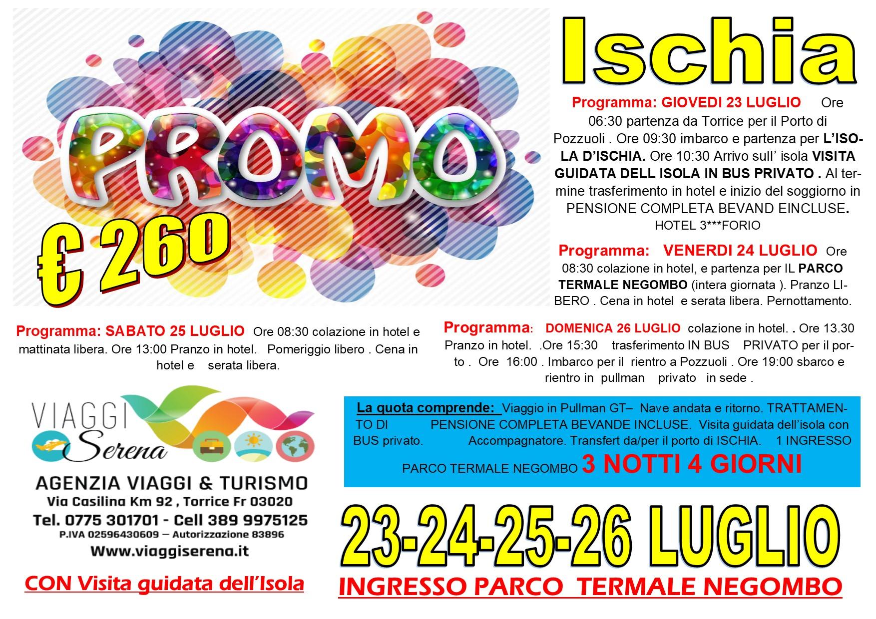 Viaggi di Gruppo: Isola D'ISCHIA soggiorno mare 23-24-25-26 Luglio €260,00