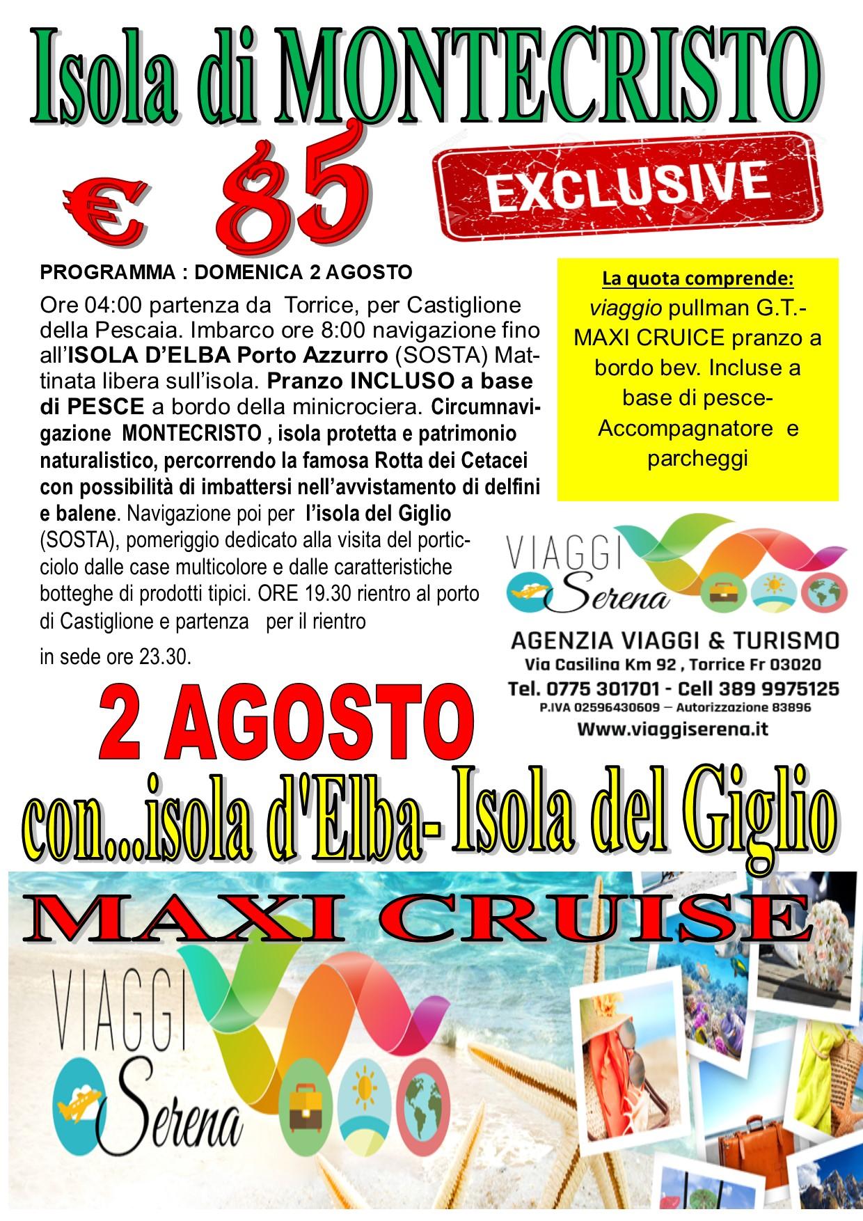 Viaggi di Gruppo: Isola di MONTECRISTO , Isola d'Elba e Isola del Giglio 2 Agosto €85,00