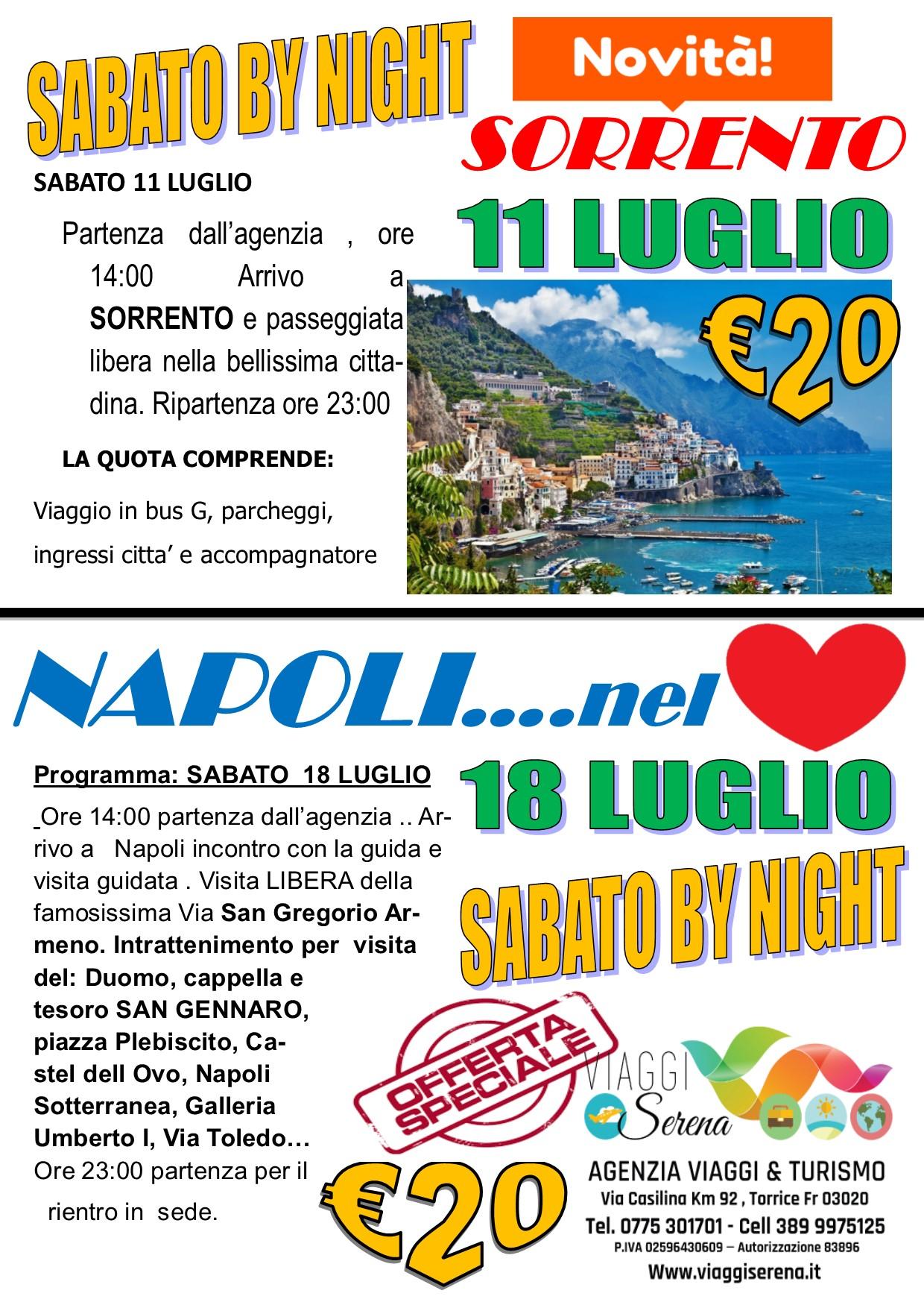 Viaggi di Gruppo: sabato by night NAPOLI 18 Luglio €20,00
