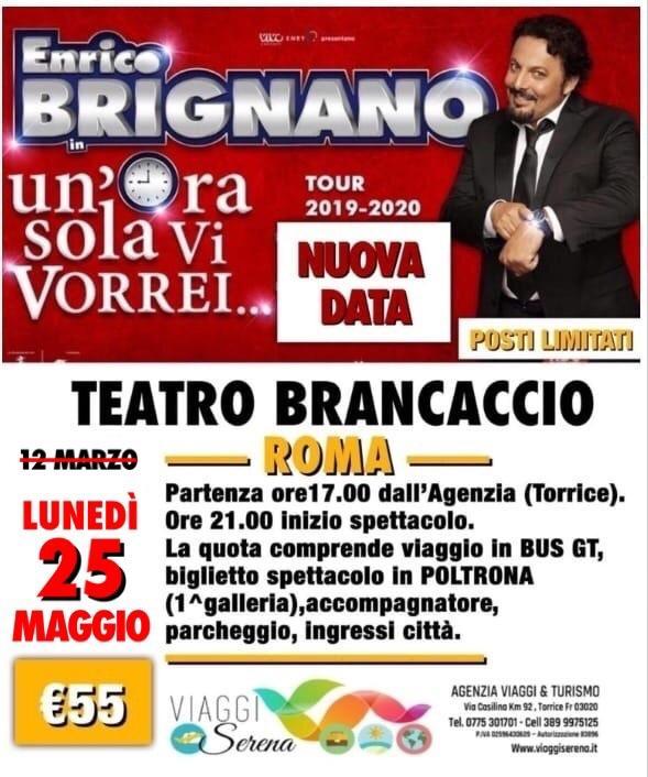 """Spettacoli Teatrali: ENRICO BRIGNANO """"Teatro Brancaccio"""" 8 APRILE 2021 €55,00"""