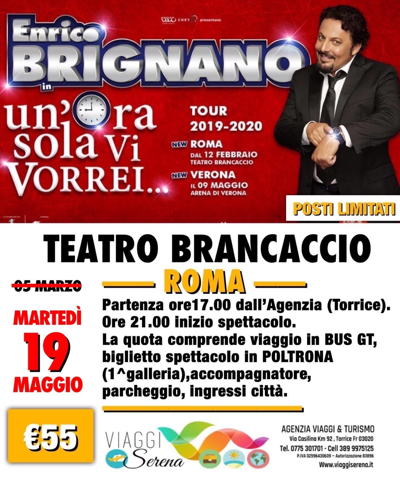 """Spettacoli Teatrali: ENRICO BRIGNANO """"Teatro Brancaccio"""" 21 APRILE 2021 €55,00"""