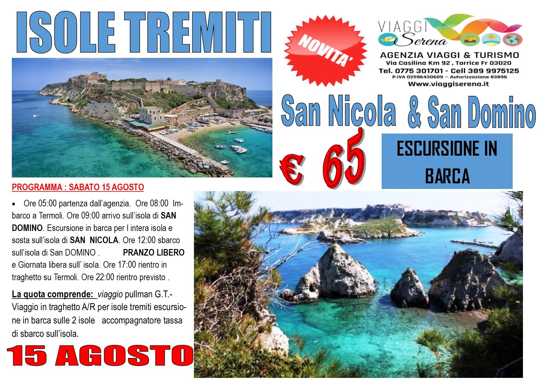 Viaggi di Gruppo: Isole  TREMITI 15 Agosto €65,00