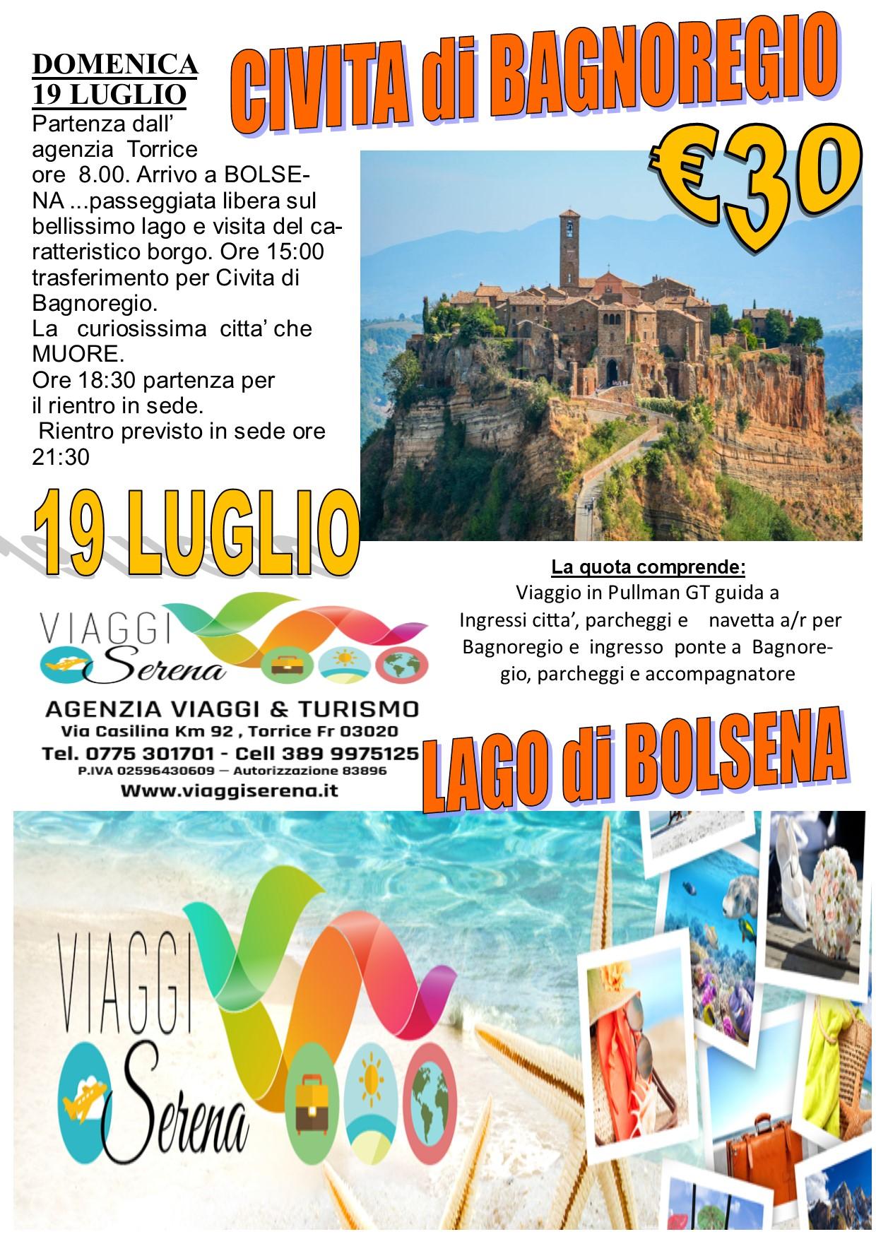 Viaggi di Gruppo: Lago di Bolsena & Civita di BAGNOREGIO 19 Luglio € 30,00