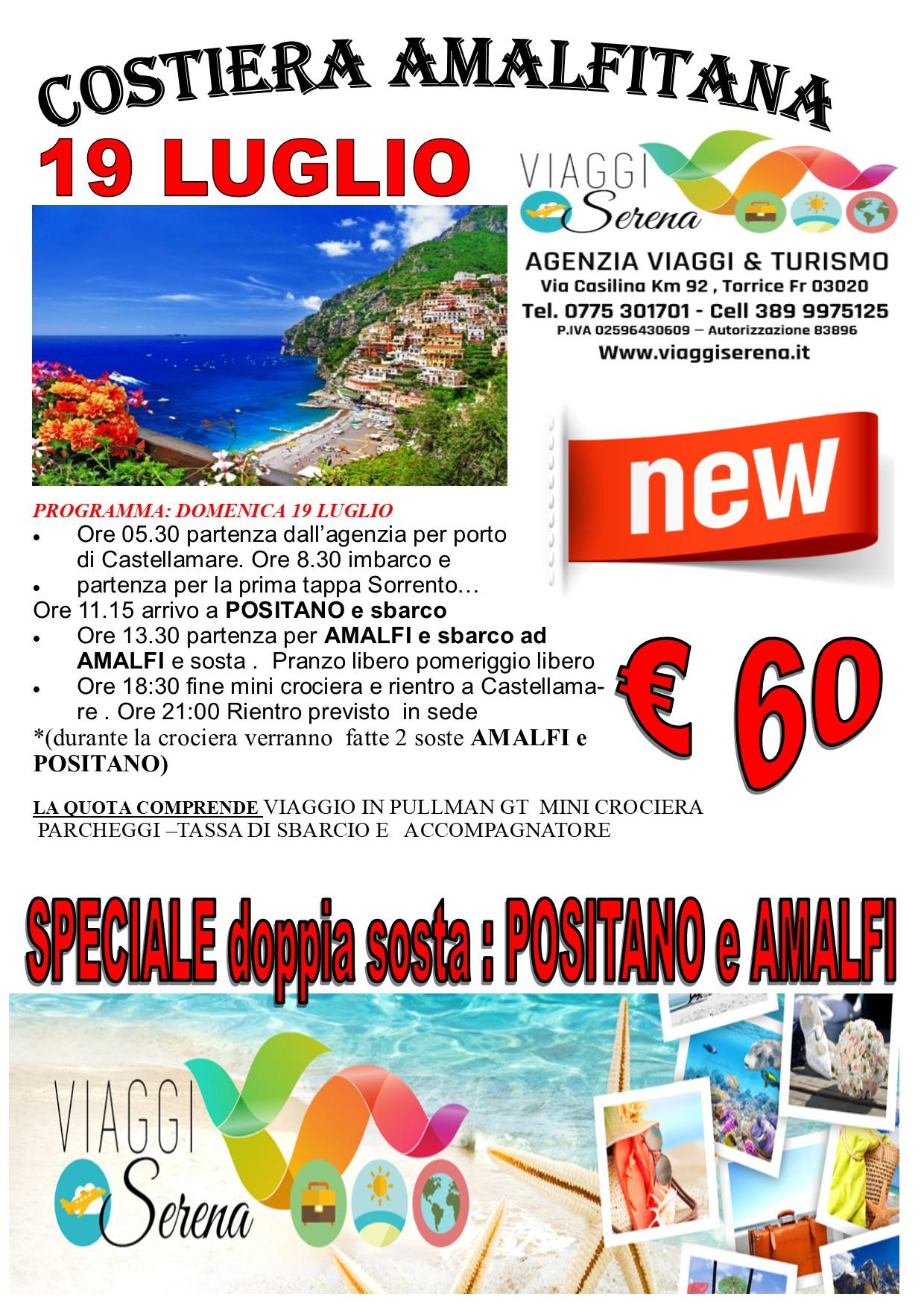"""Viaggi di Gruppo: Mini crociera COSTIERA AMALFITANA """"Positano & Amalfi"""" 19 Luglio € 60,00"""