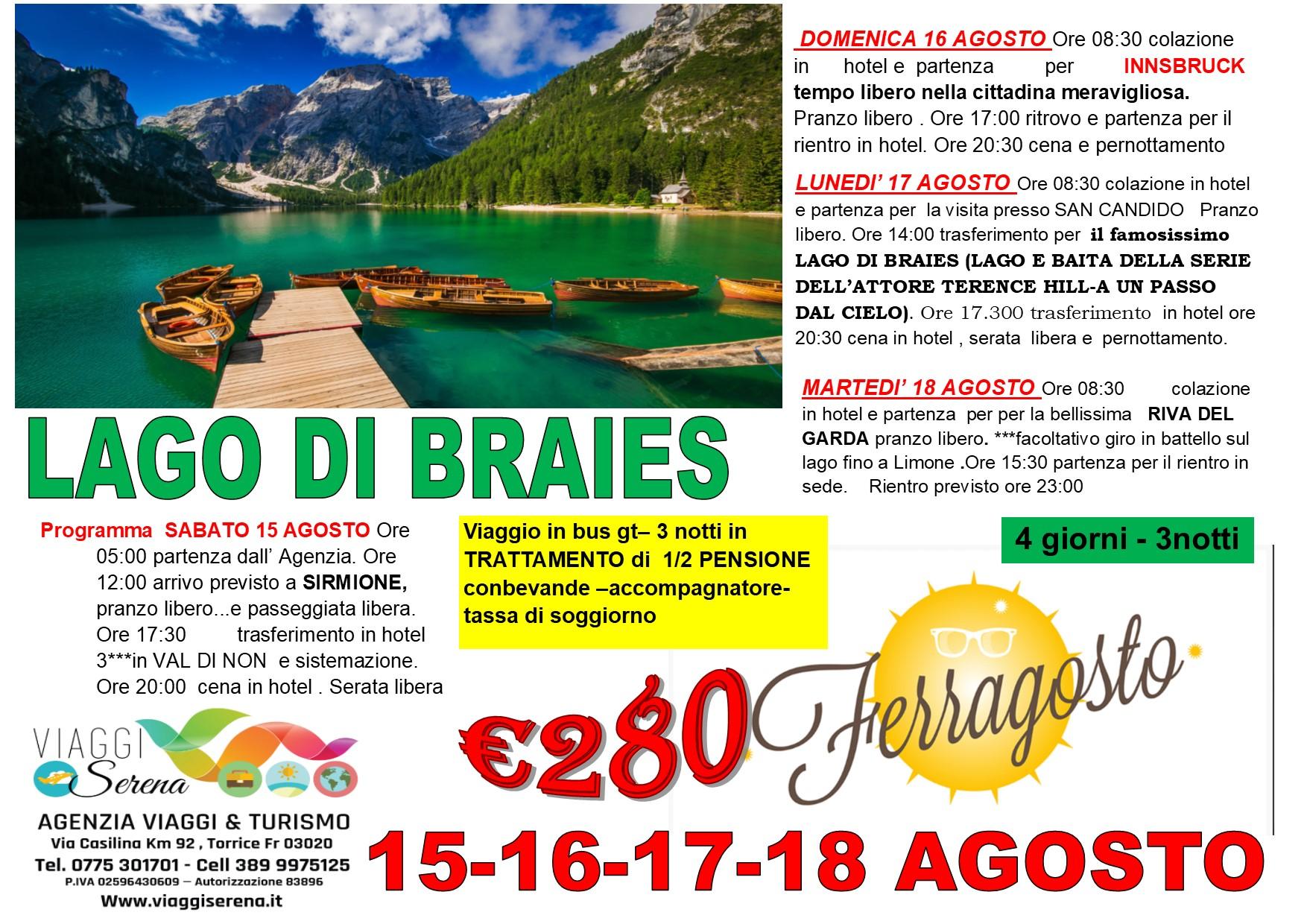 Viaggi di Gruppo: Ferragosto INNSBRUCK & LAGO DI BRAIES 15-16-17-18 Agosto €280,00