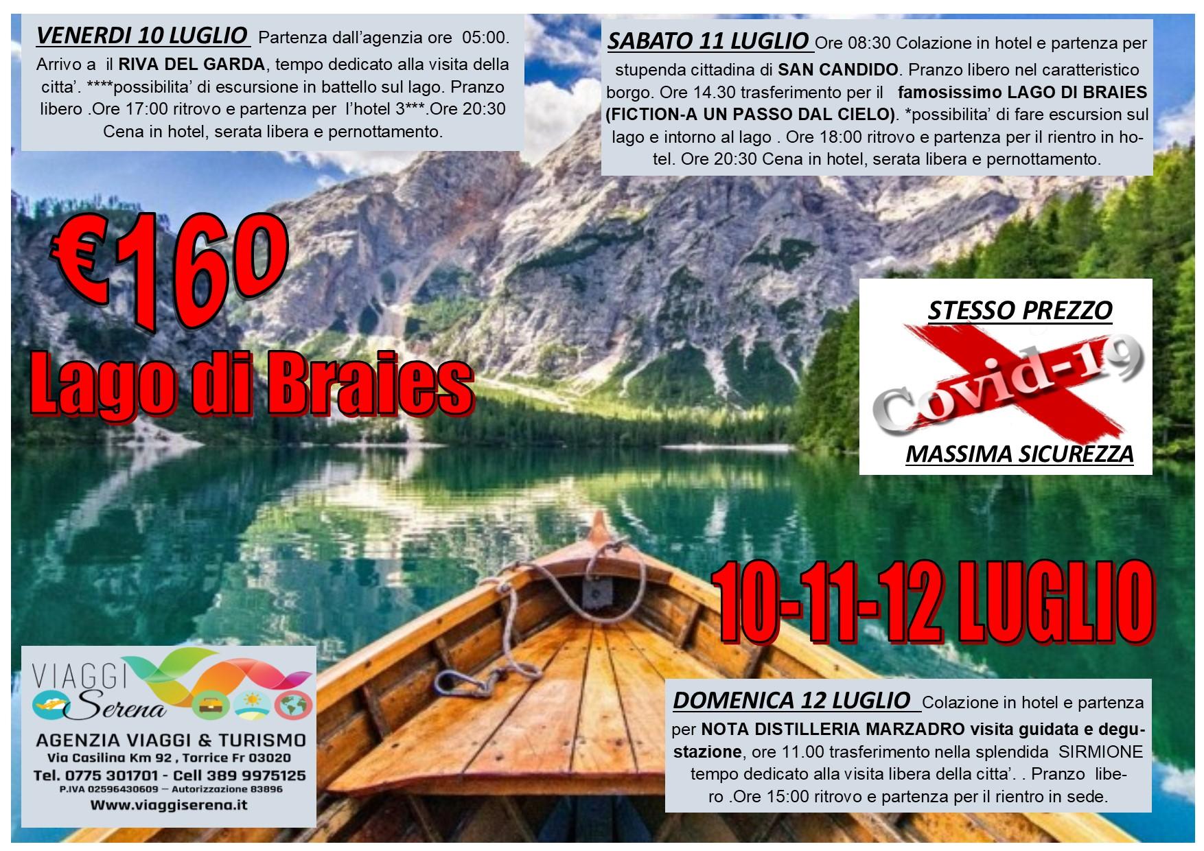 Viaggi di Gruppo: Straordinario LAGO di BRAIES 10-11-12 Luglio €160,00