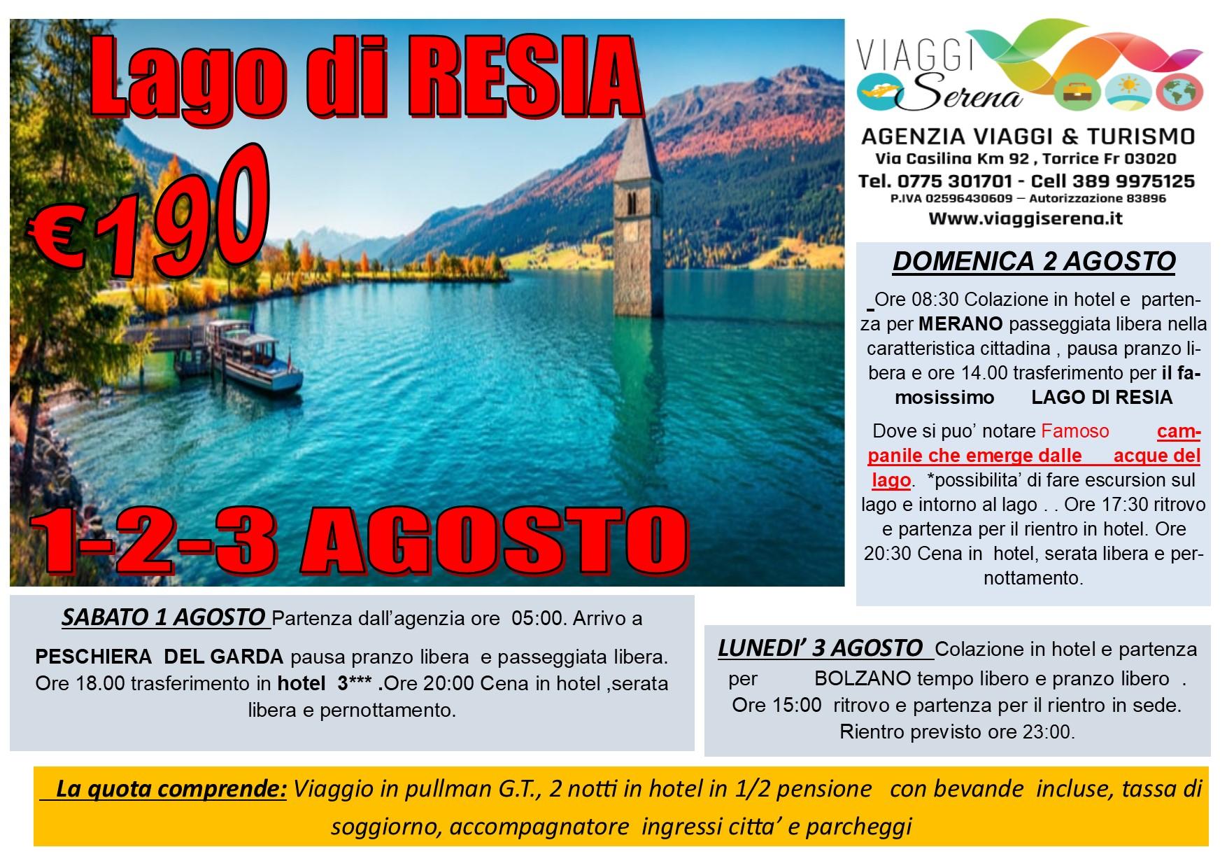"""Viaggi di Gruppo: Ammirevole  LAGO di RESIA """"Campanile Sommerso"""" 1-2-3 Agosto € 190,00"""