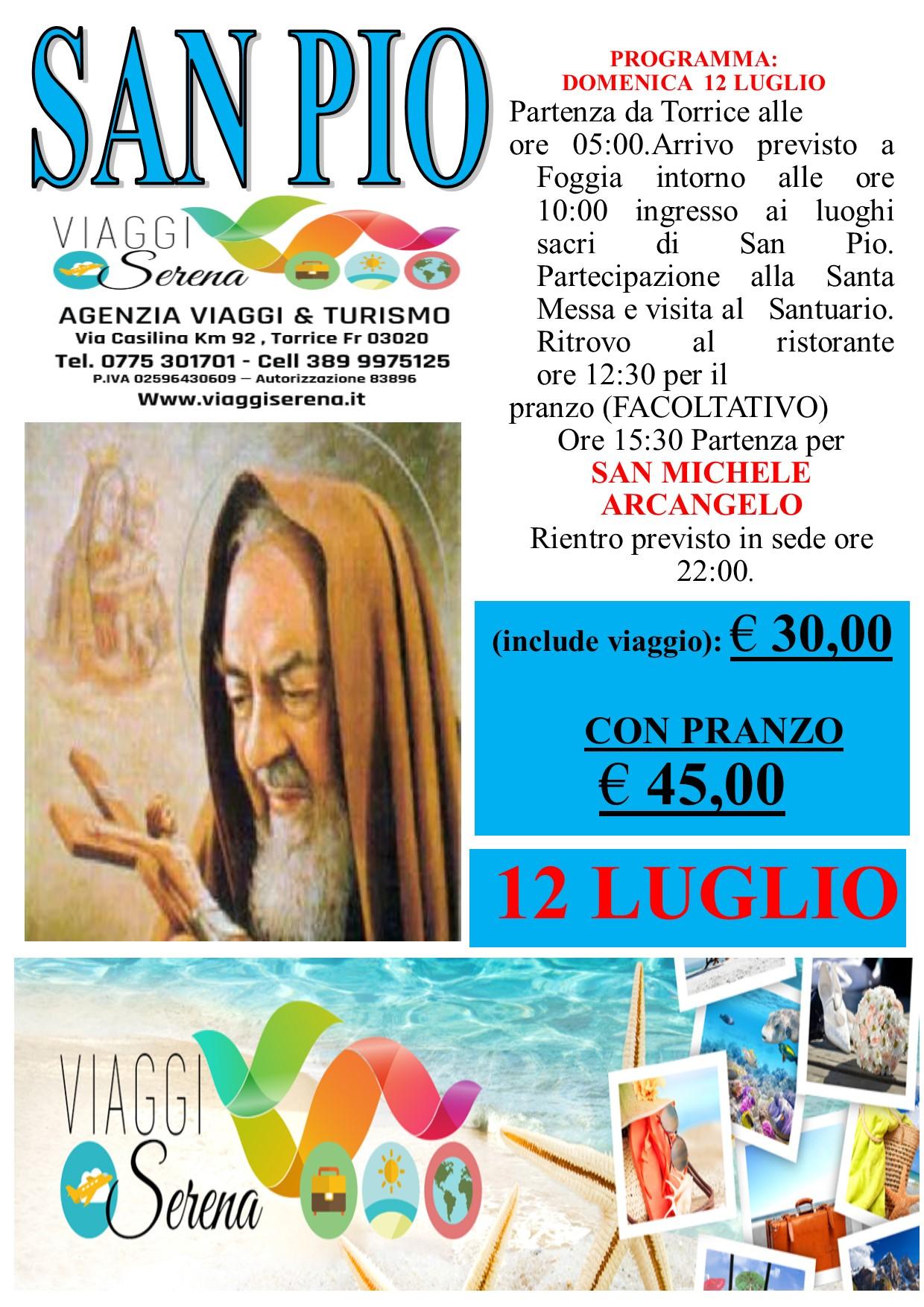Viaggi di Gruppo: Pellegrinaggio SAN PIO & San Michele Arcangelo 12 Luglio €30,00