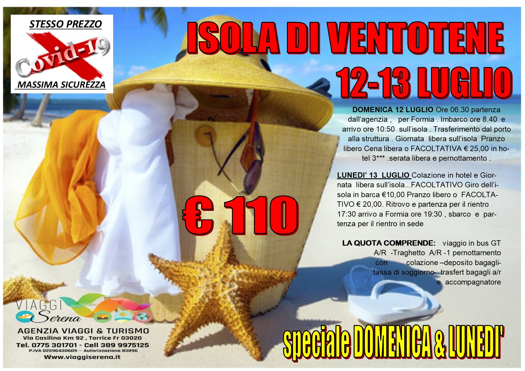 Viaggi di Gruppo: Isola di VENTOTENE 12-13 Luglio €110,00