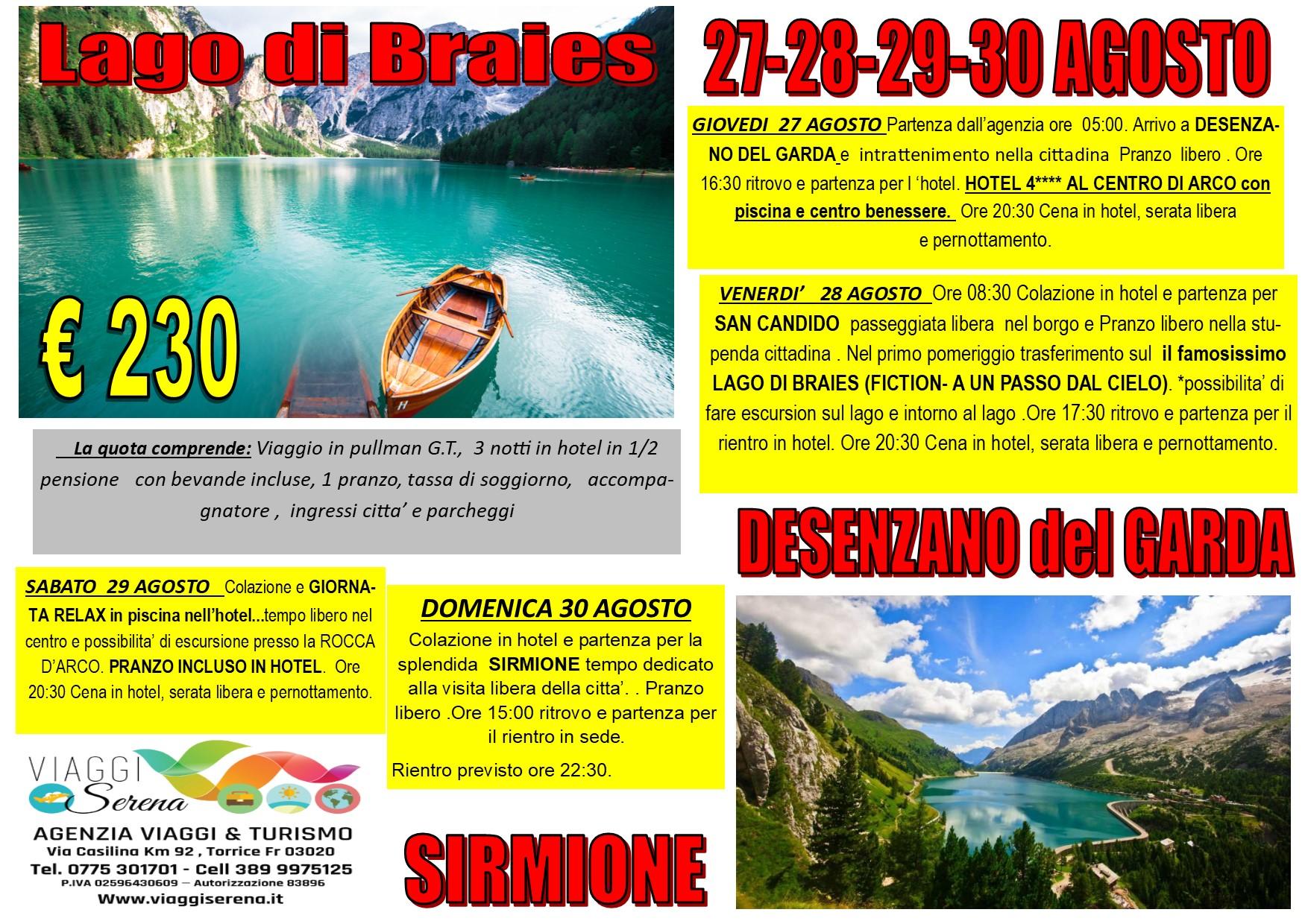 Viaggi di Gruppo: Straordinario LAGO di BRAIES 27-28-29-30 Agosto €230,00