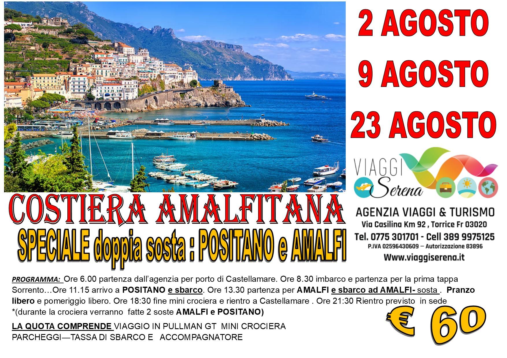"""Viaggi di Gruppo: Mini crociera COSTIERA AMALFITANA """"Positano & Amalfi"""" 2-9-23 Agosto € 60,00"""