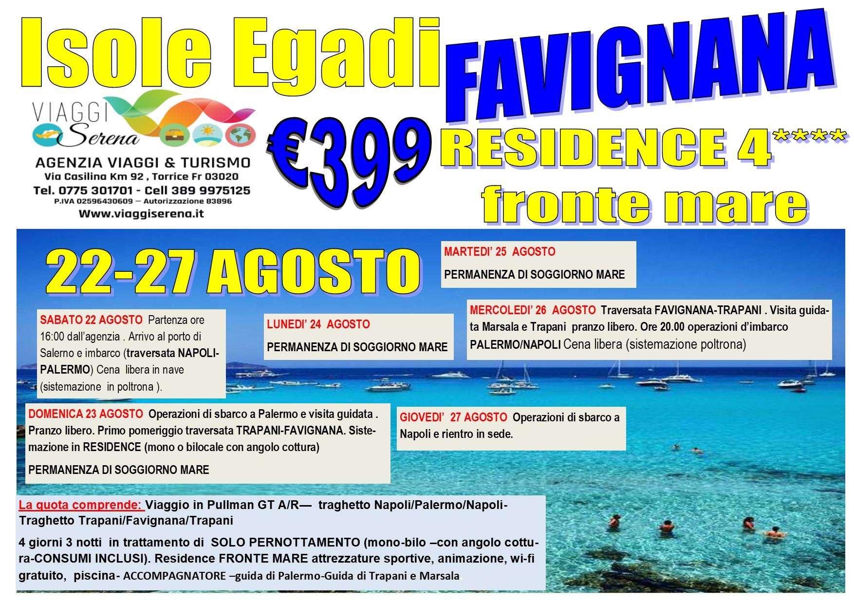 Viaggi di Gruppo: Isola di FAVIGNANA ….22-27 Agosto € 399,00