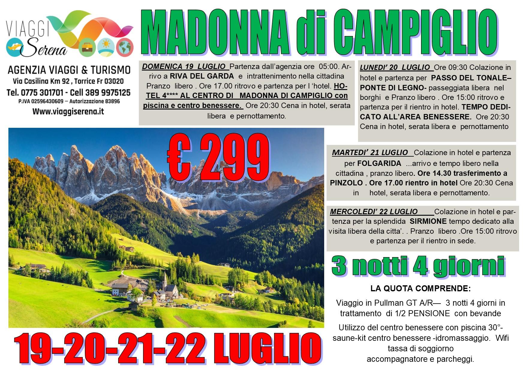 Viaggi di Gruppo: MADONNA di CAMPIGLIO, Passo del Tonale, Ponte di Legno, Folgarida… 19-20-21-22 Luglio € 299,00