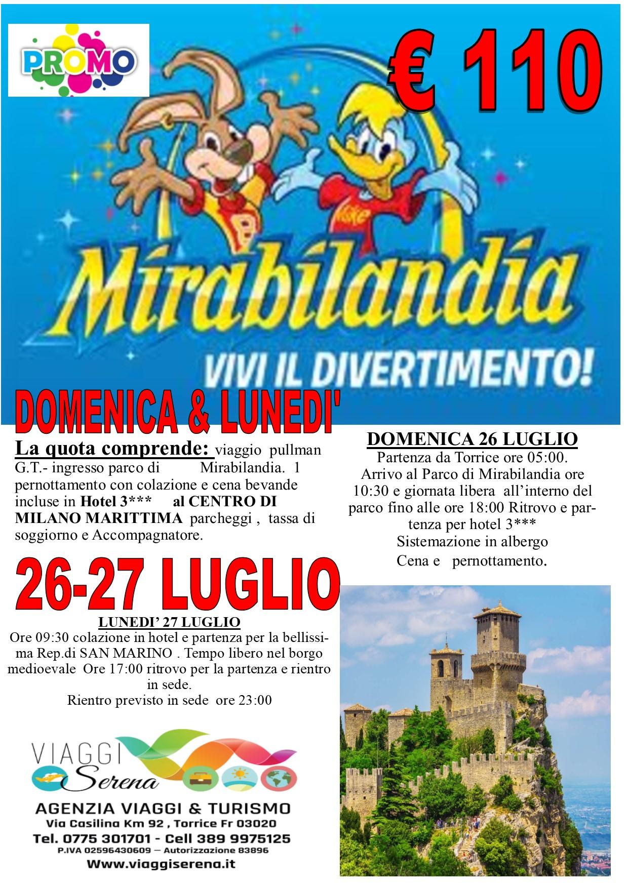 Viaggi di Gruppo: Parco divertimenti MIRABILANDIA  26-27 Luglio € 110,00