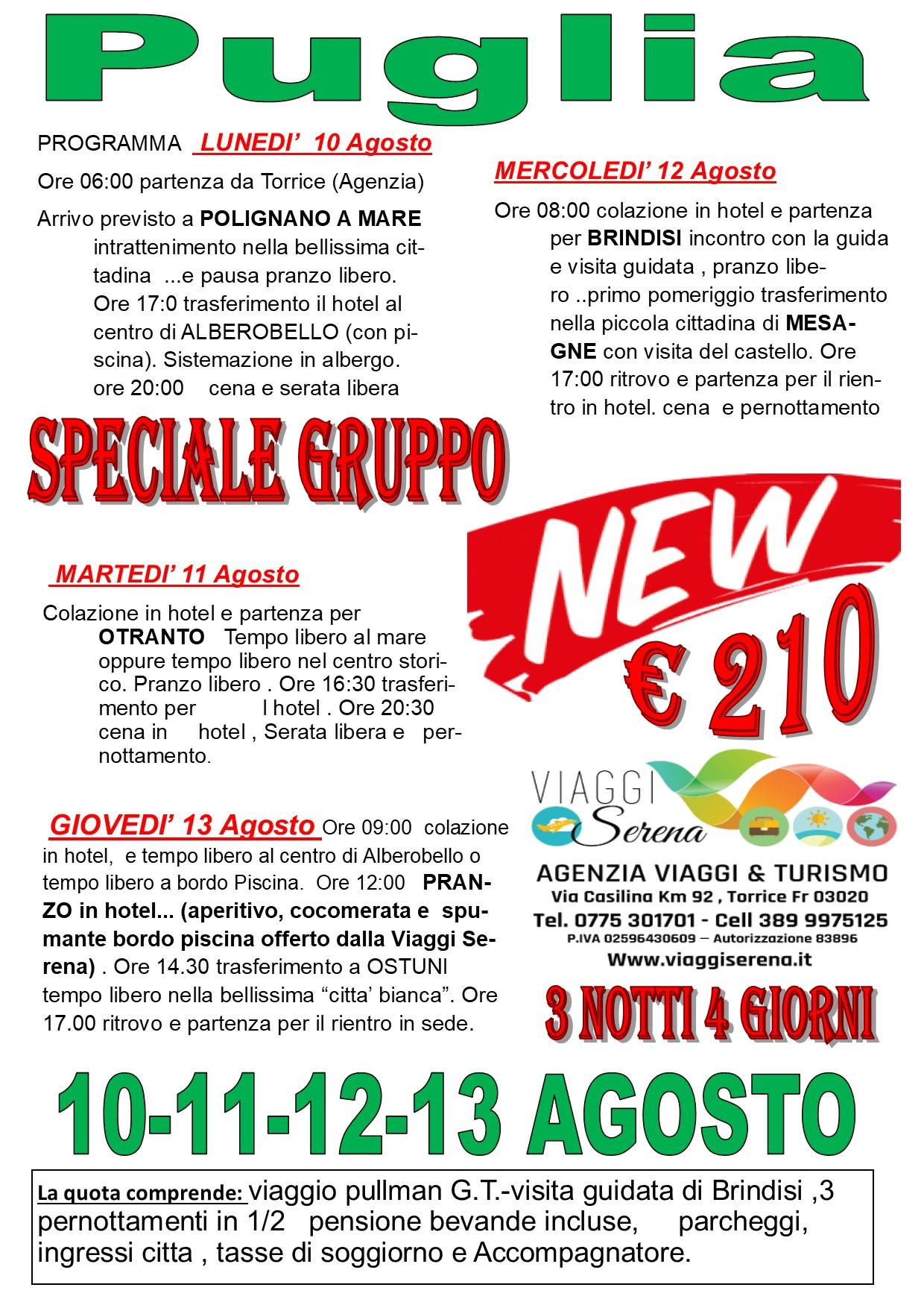Viaggi di Gruppo: magica PUGLIA 10-11-12-13 Agosto € 210,00