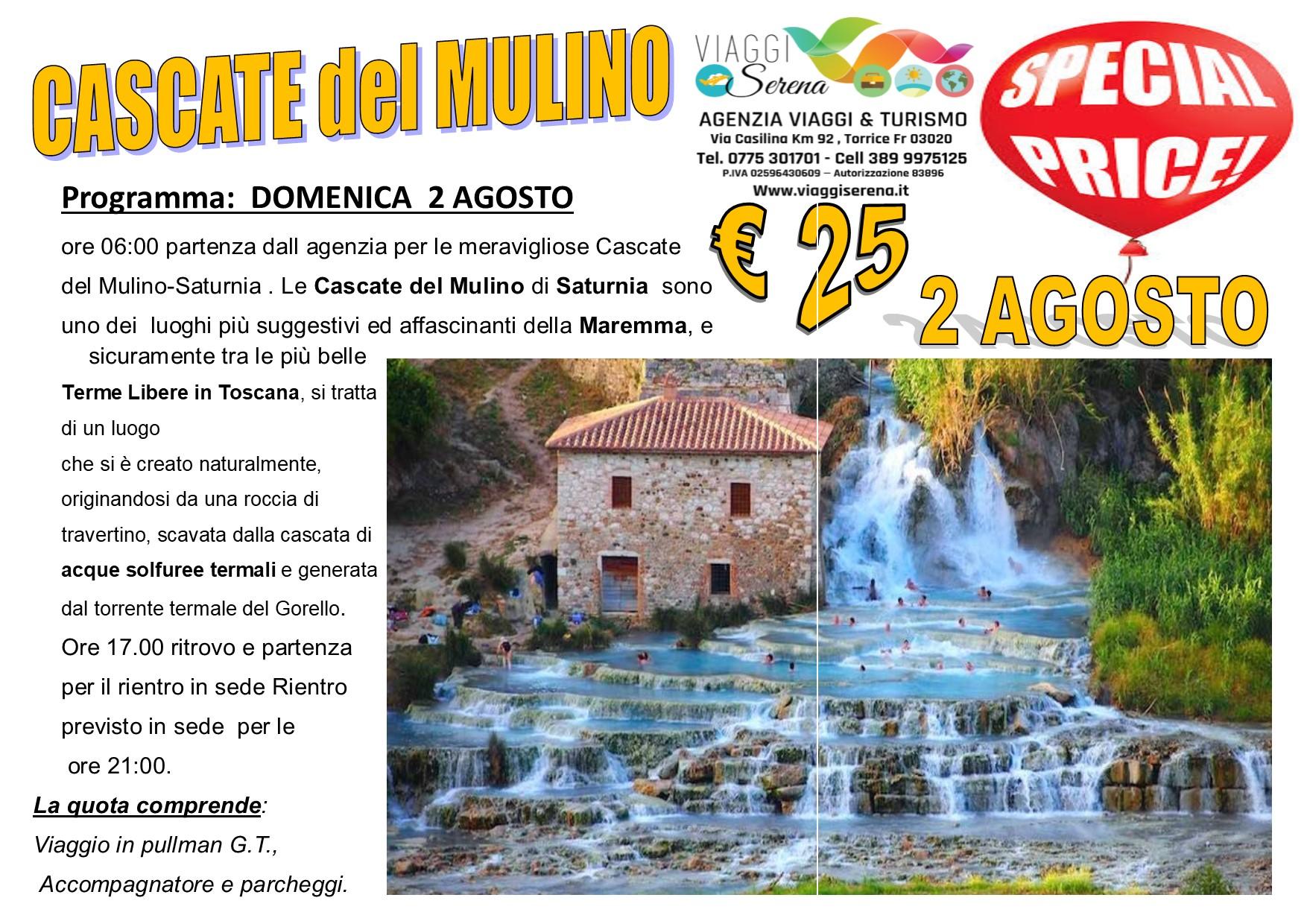 Viaggi di Gruppo: Cascate del Mulino 2 Agosto € 25,00