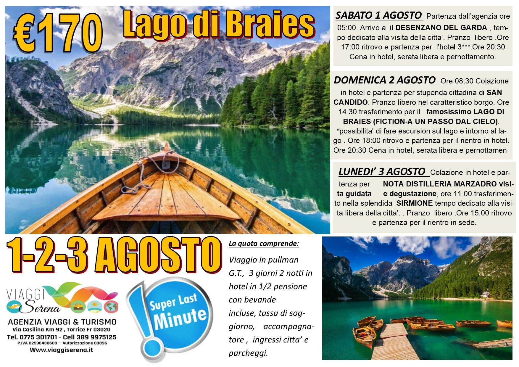 Viaggi di Gruppo: LAGO di BRAIES 1-2-3 Agosto € 170,00