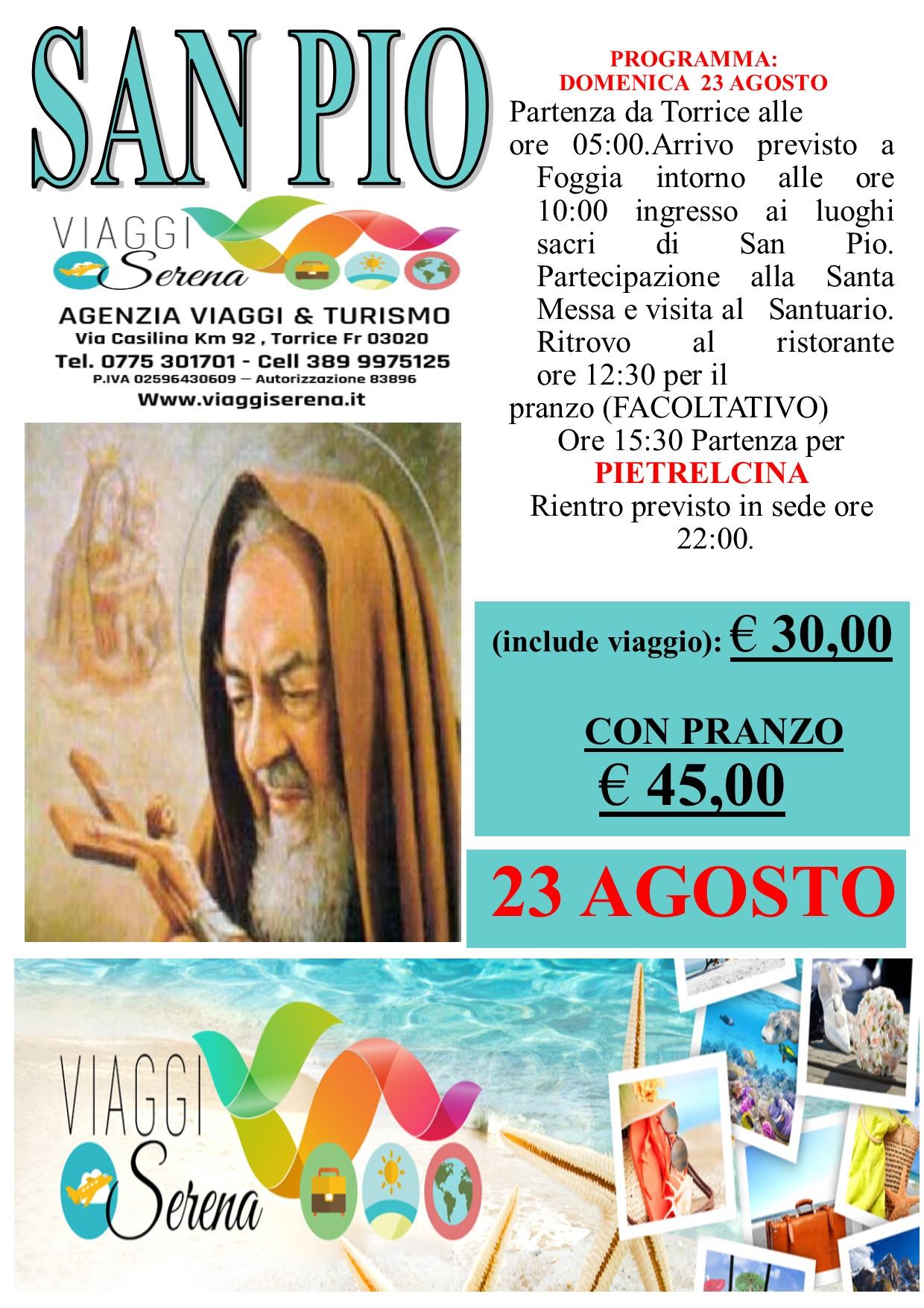 Viaggi di Gruppo: Pellegrinaggio a SAN PIO & Pietrelcina 23 Agosto € 30,00