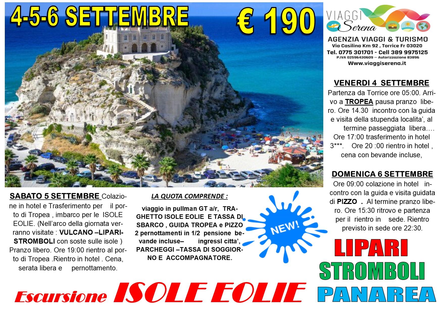 Viaggi di Gruppo: ISOLE EOLIE & Tropea 4-5-6 Settembre € 190,00