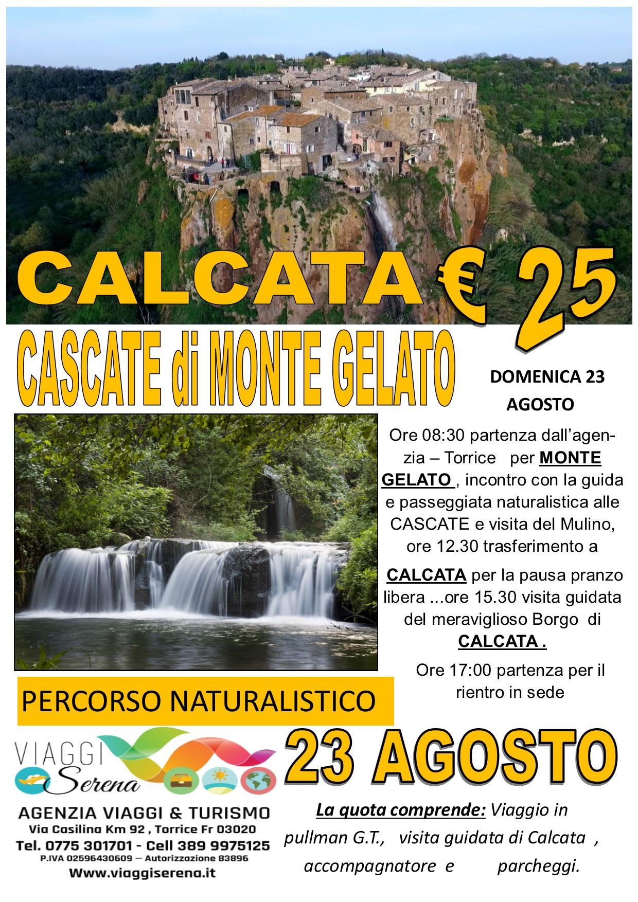 Viaggi di Gruppo: CALCATA & Monte Gelato 23 Agosto € 25,00