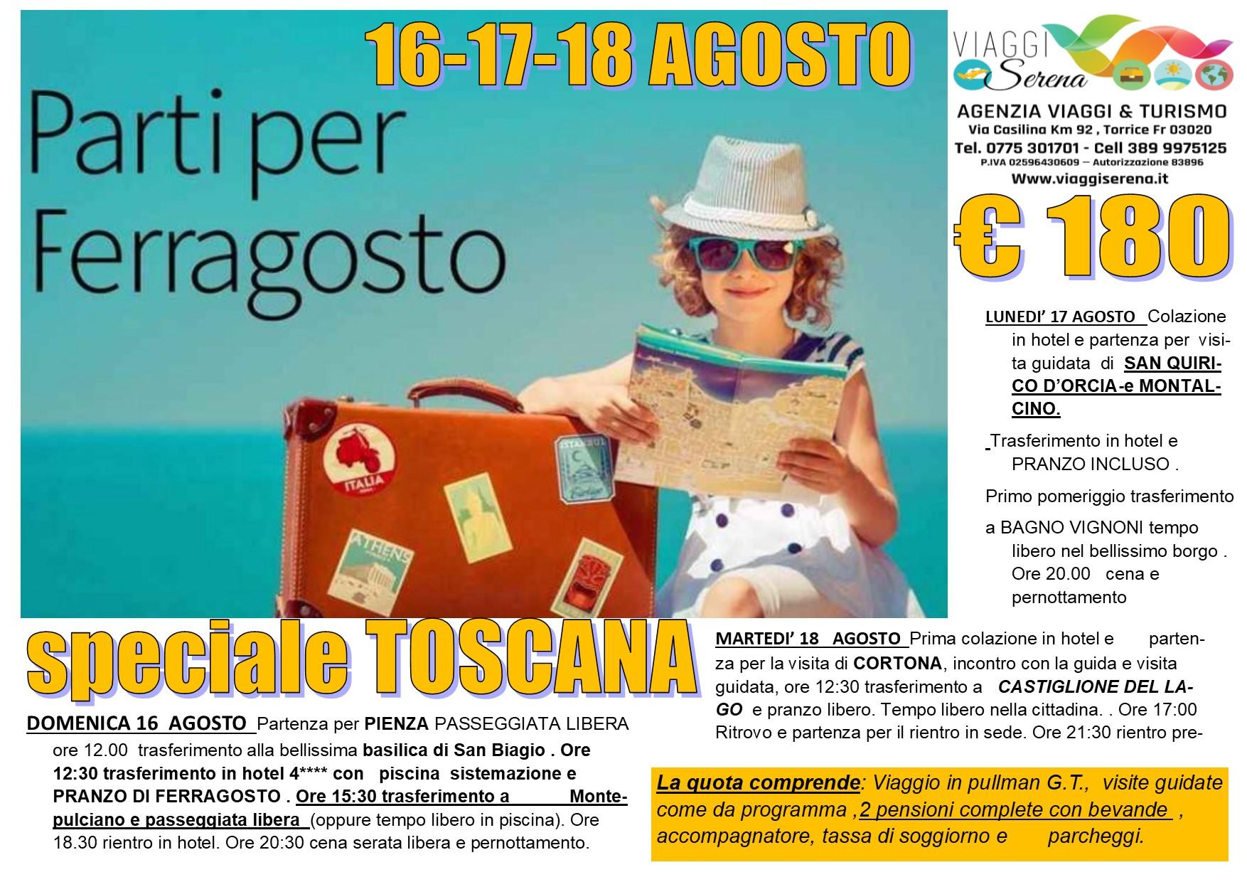 Viaggi di Gruppo: magnifica TOSCANA , San Quirico d'Orcia, Montalcino e Montepulciano  16-17-18 Agosto € 180,00