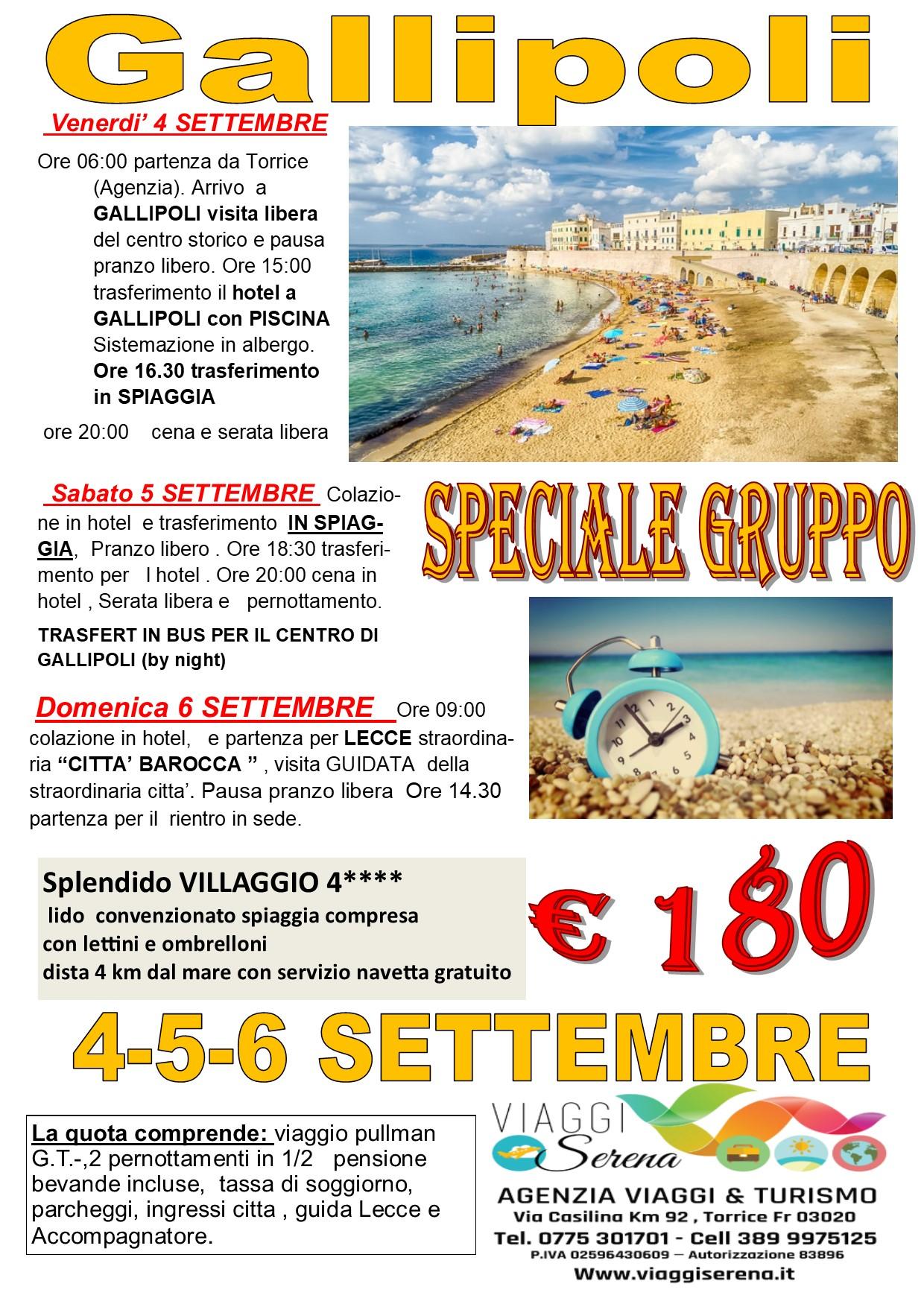 Viaggi di Gruppo: GALLIPOLI & Lecce 4-5-6 Settembre € 180,00
