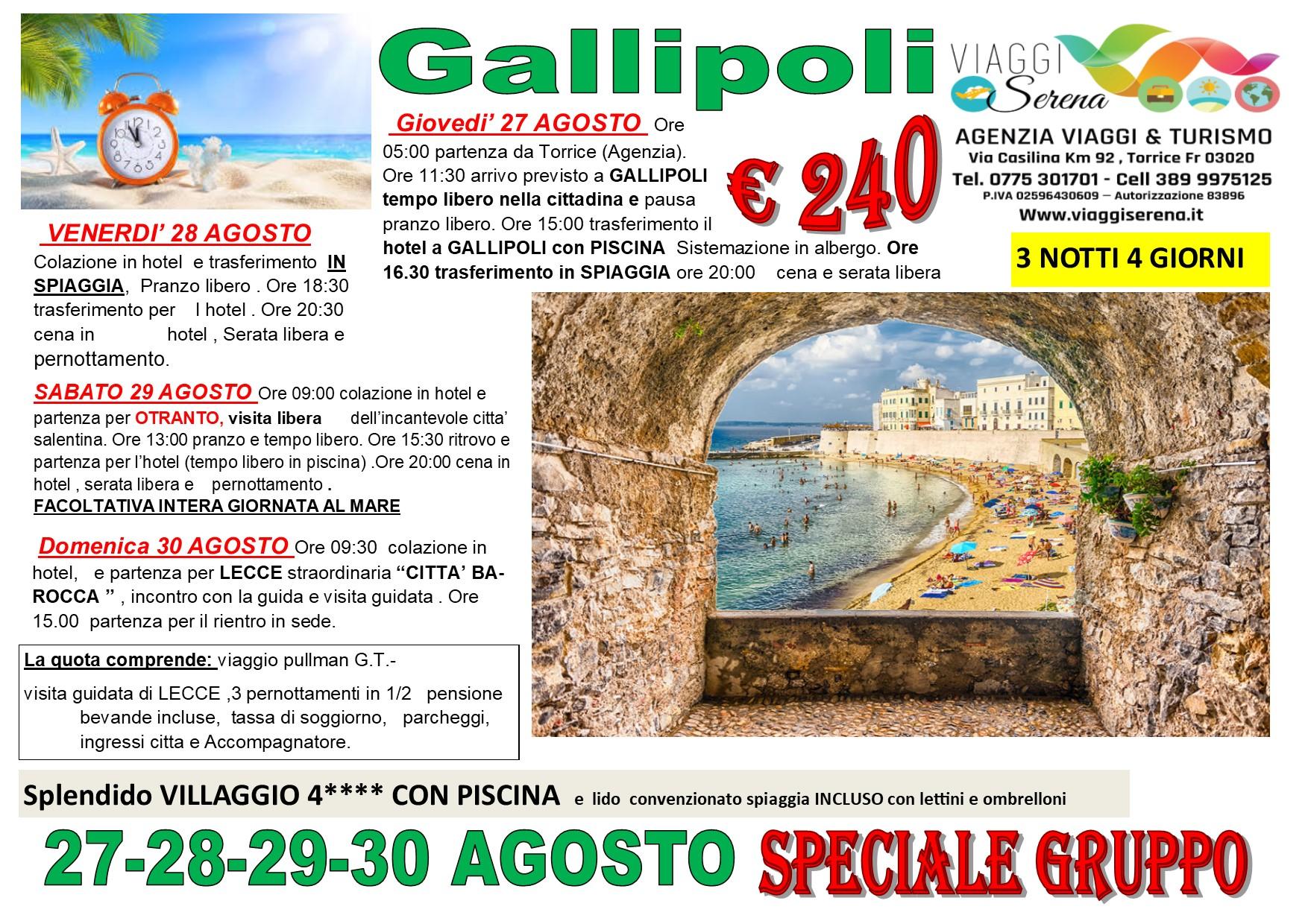 Viaggi di Gruppo: GALLIPOLI , Otranto & Lecce 27-28-29-30 Agosto € 240,00