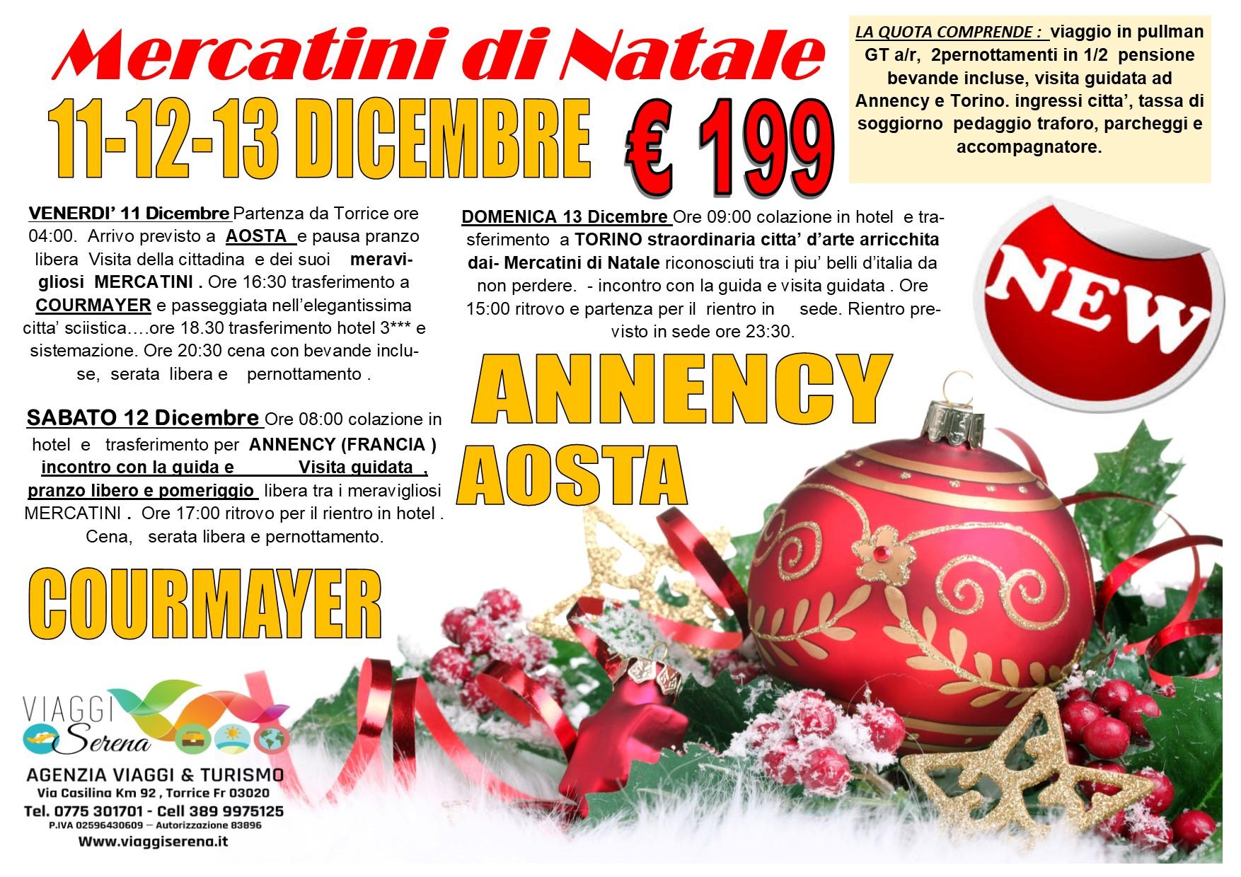 Viaggi di Natale:  Aosta , Annency & Courmayer 11-12-13 Dicembre  € 199,00
