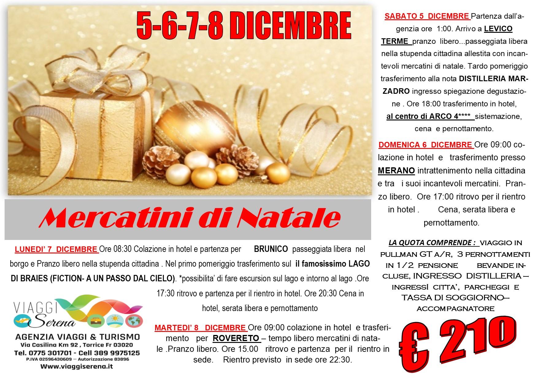 Viaggi di Natale:  Merano, Levico Terme , Rovereto , Brunico & Lago di Braies 5-6-7-8 Dicembre  € 210,00