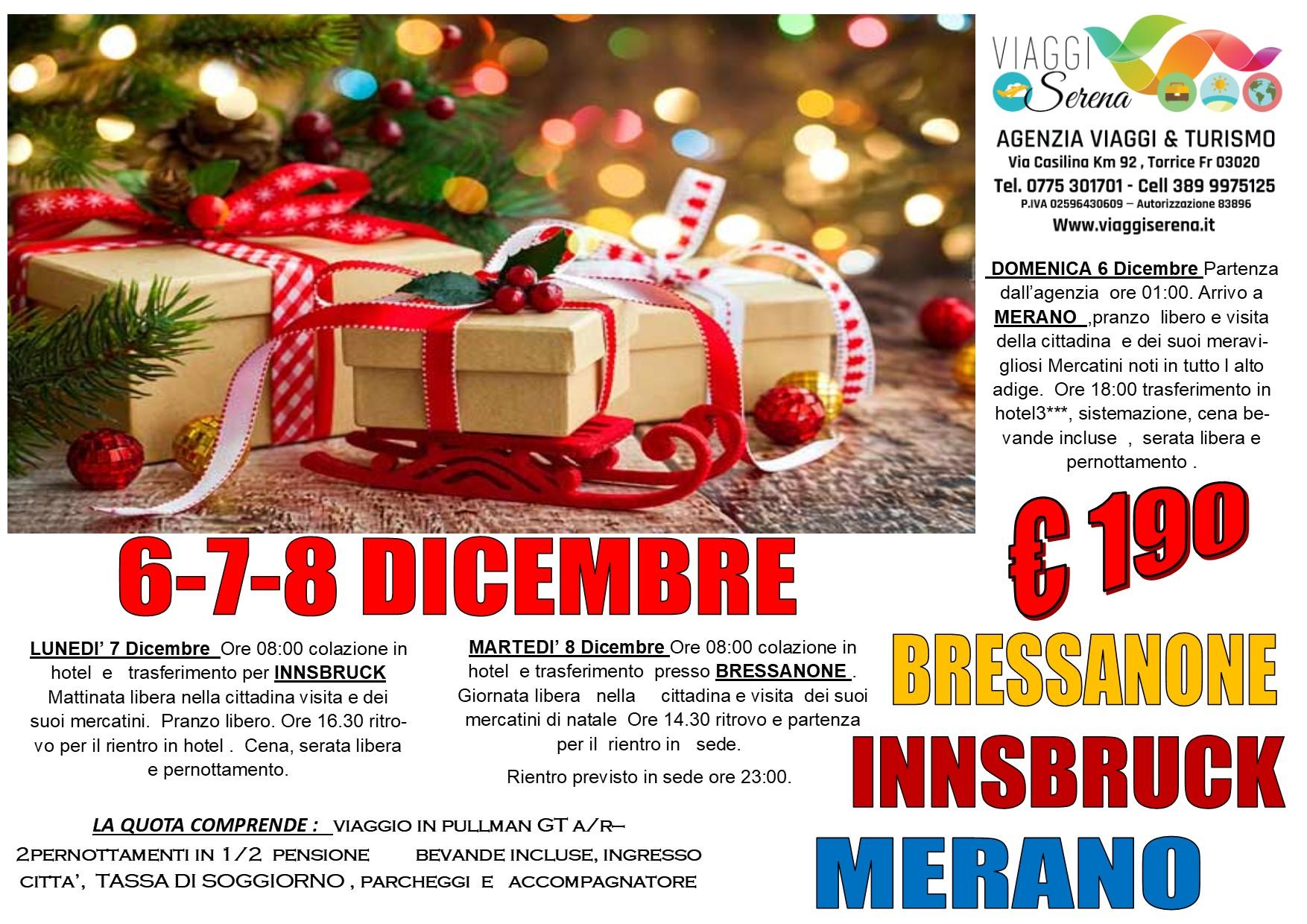 Viaggi di Natale:  Bressanone, Innsbruck & Merano 6-7-8 Dicembre  € 190,00