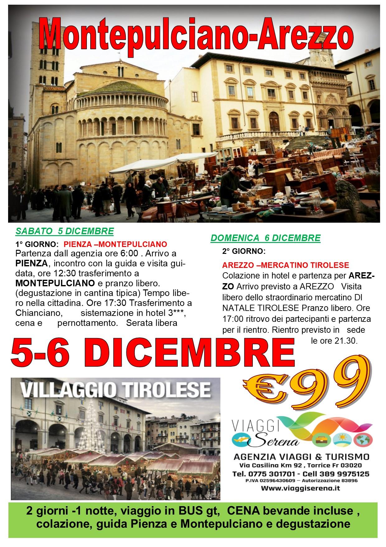 """Viaggi di Natale:  Montepulciano, Pienza & Arezzo """"mercatino tirolese"""" 5-6 Dicembre  € 99,00"""