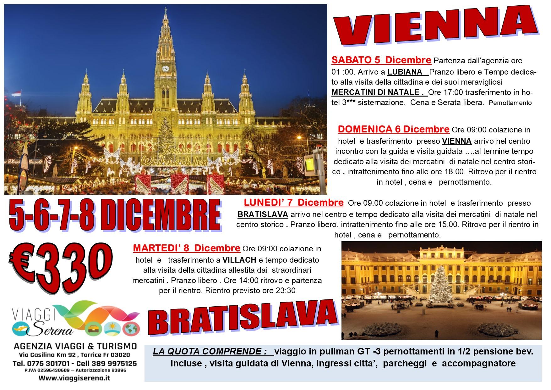 Viaggi di Natale:  Vienna, Bratislava, Lubiana & Villach 5-6-7-8 Dicembre  € 330,00