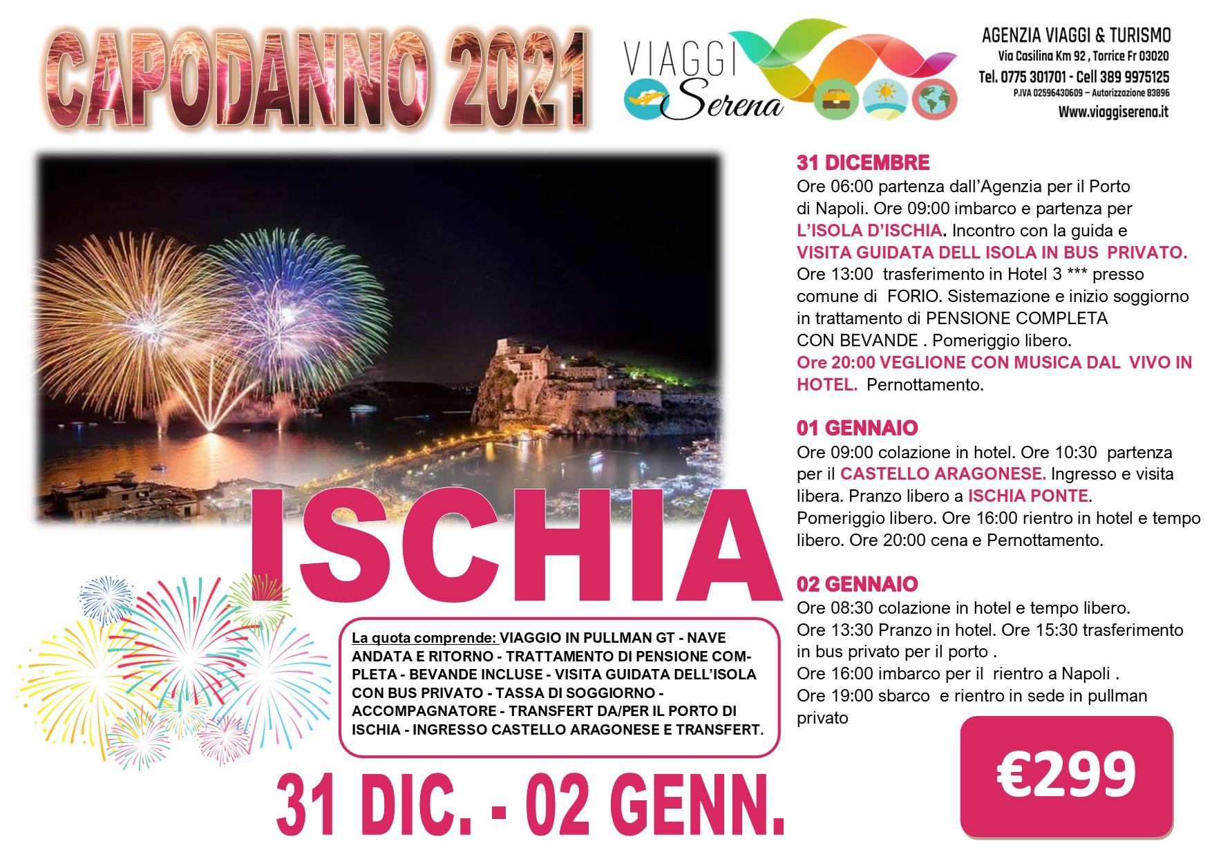 Viaggi di Gruppo speciale Capodanno: Isola d'ISCHIA  31 Dicembre- 2 Gennaio € 299,00