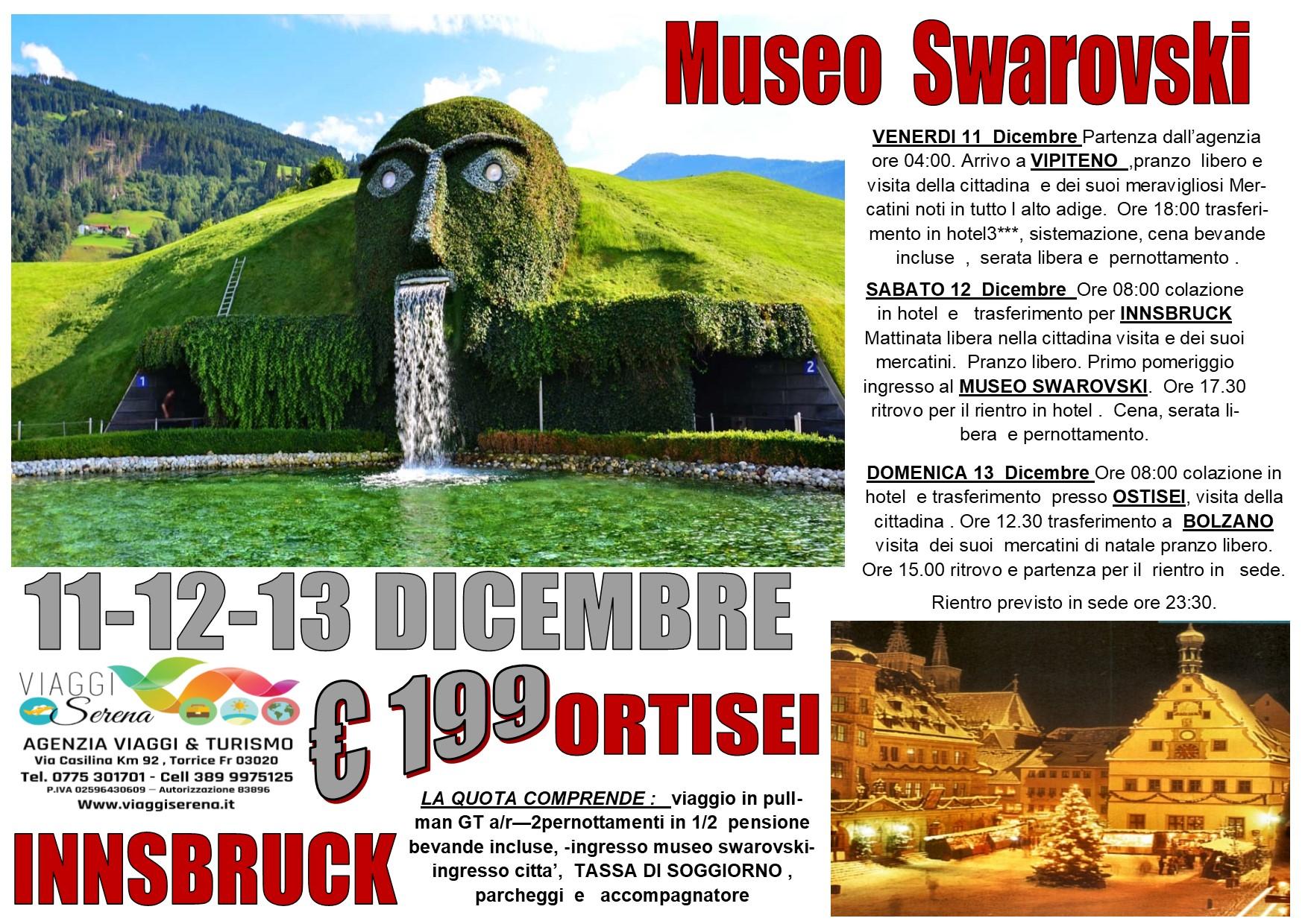 Viaggi di Natale:  Museo Swarosky , Ortisei , Bolzano & Vipiteno 11-12-13 Dicembre  € 199,00