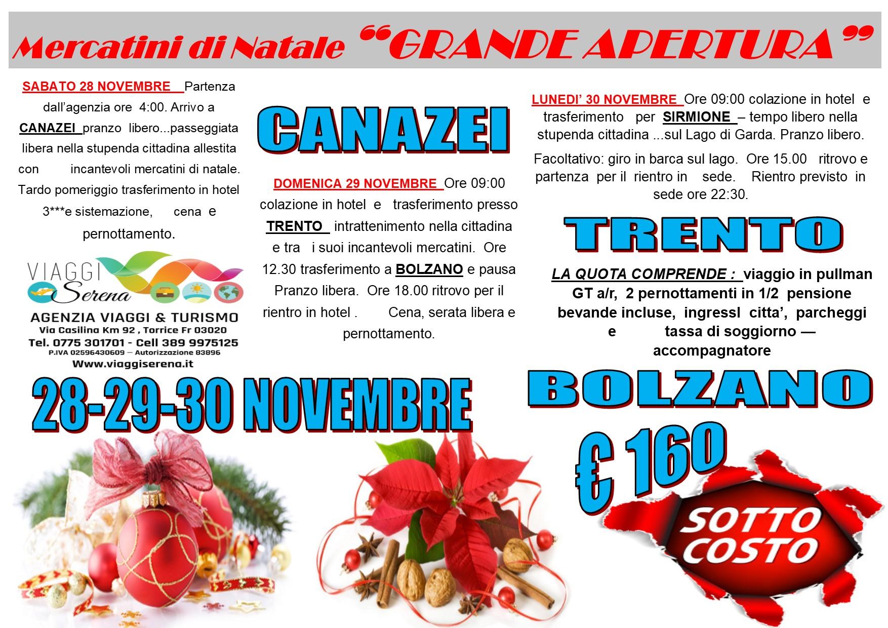 Viaggi di Natale:  Canazei, Bolzano & Trento 28-29-30 Novembre  € 160,00