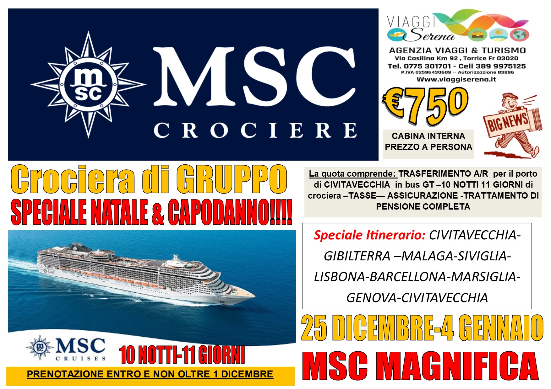 """Viaggi di Gruppo: crociera MSC MAGNIFICA  """"Natale & Capodanno"""" 25 Dicembre-4 Gennaio  € 750,00"""
