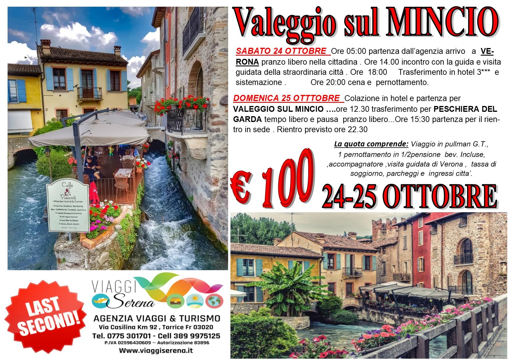 Viaggi di Gruppo: Valeggio sul MINCIO & Verona  24-25 Ottobre € 100,00