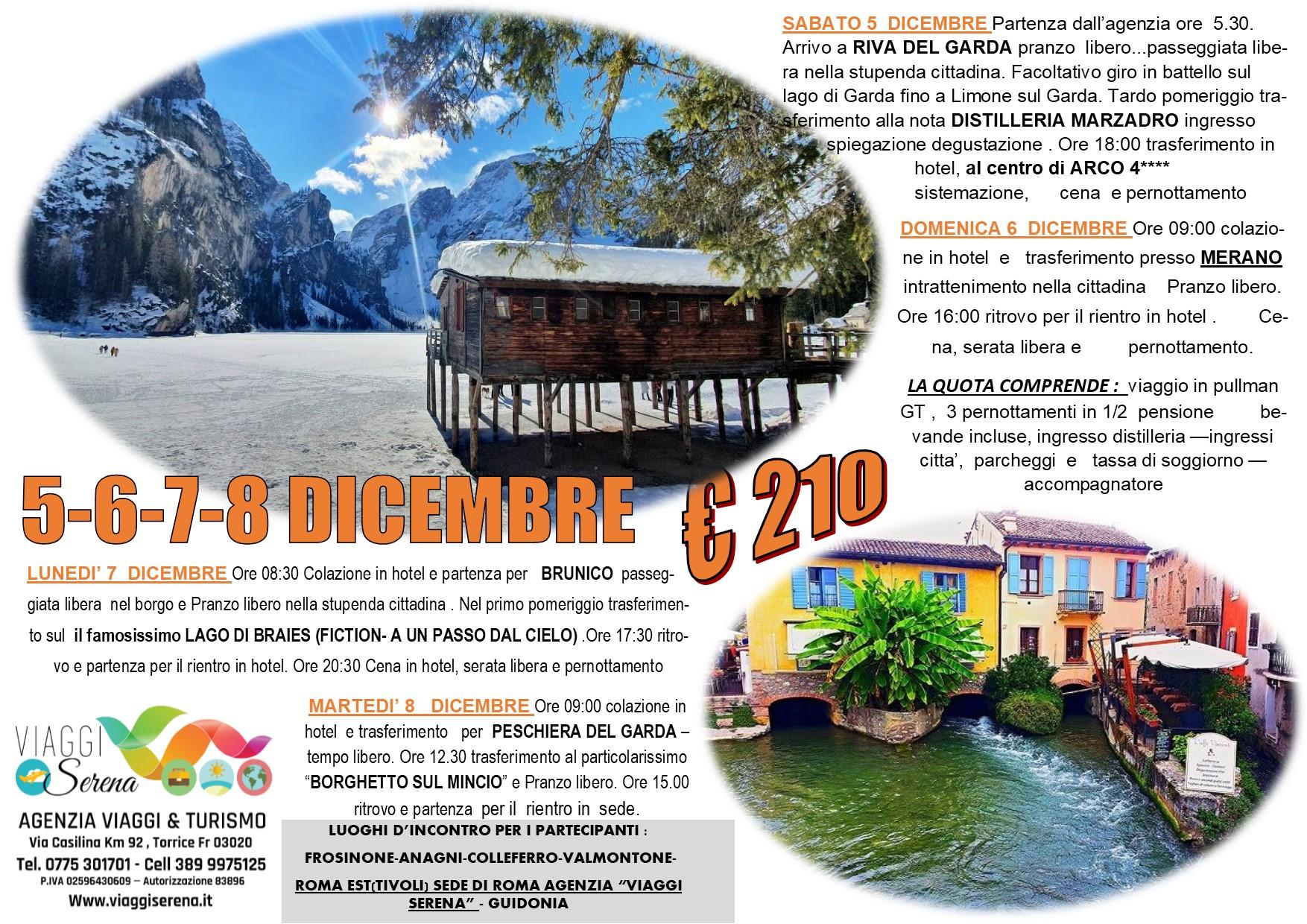 Viaggi di Gruppo: Lago di BRAIES , Brunico, Merano & Borghetto sul Mincio 5-6-7-8 Dicembre € 210,00