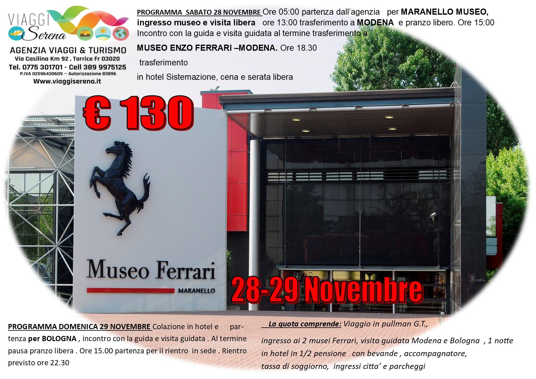 Viaggi di Gruppo: Museo Ferrari , Modena &  Bologna 28-29 Novembre € 130,00