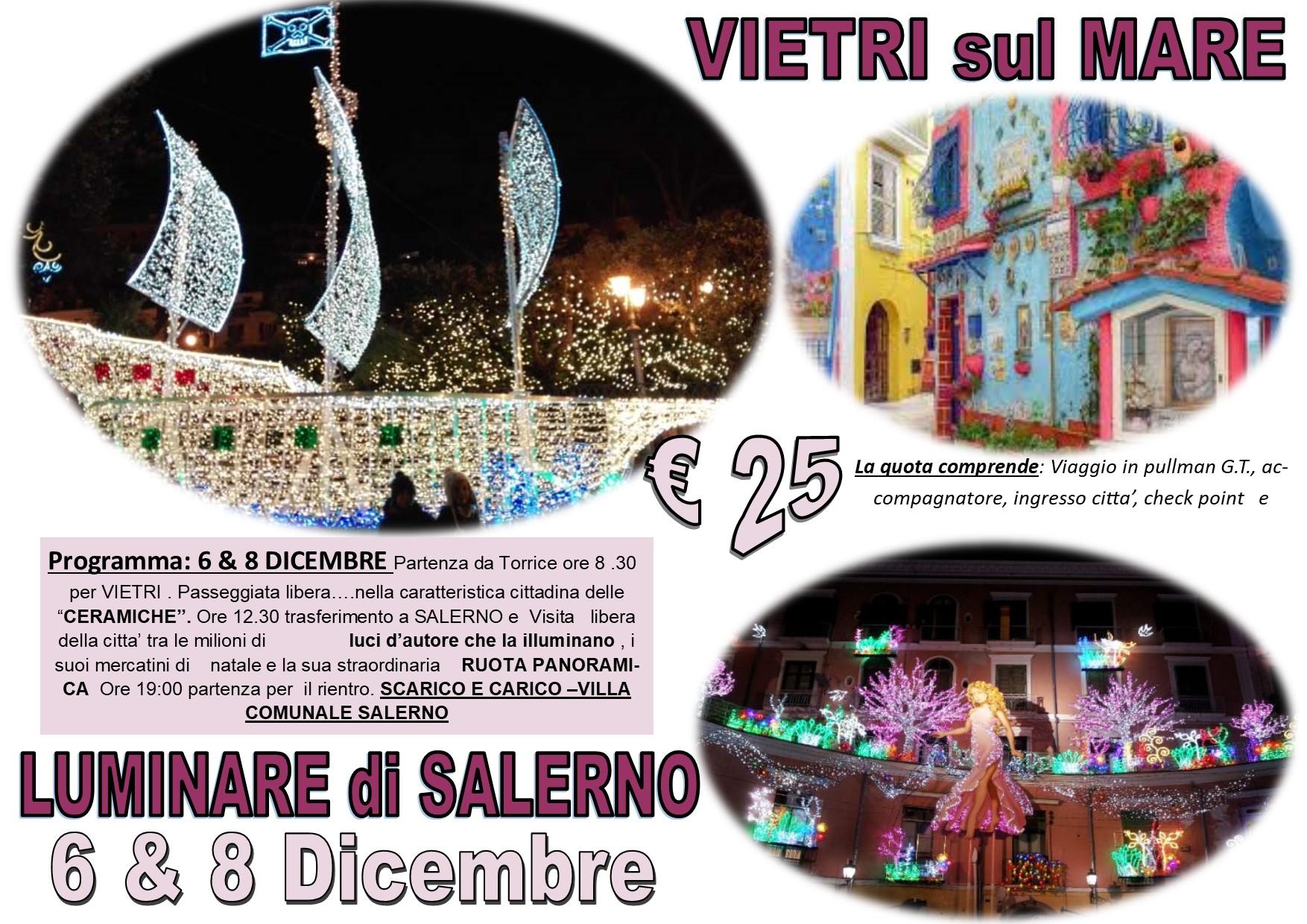 """Viaggi di Gruppo: Luminarie di SALERNO  """"Luci d'ARTISTA"""" 6 & 8 Dicembre  € 25,00"""