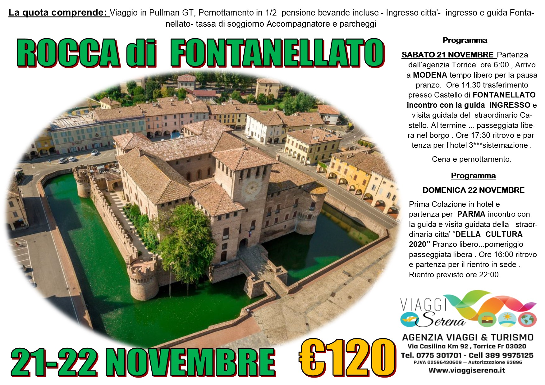 Viaggi di Gruppo: Rocca di FONTANELLATO  21-22 Novembre € 120,00